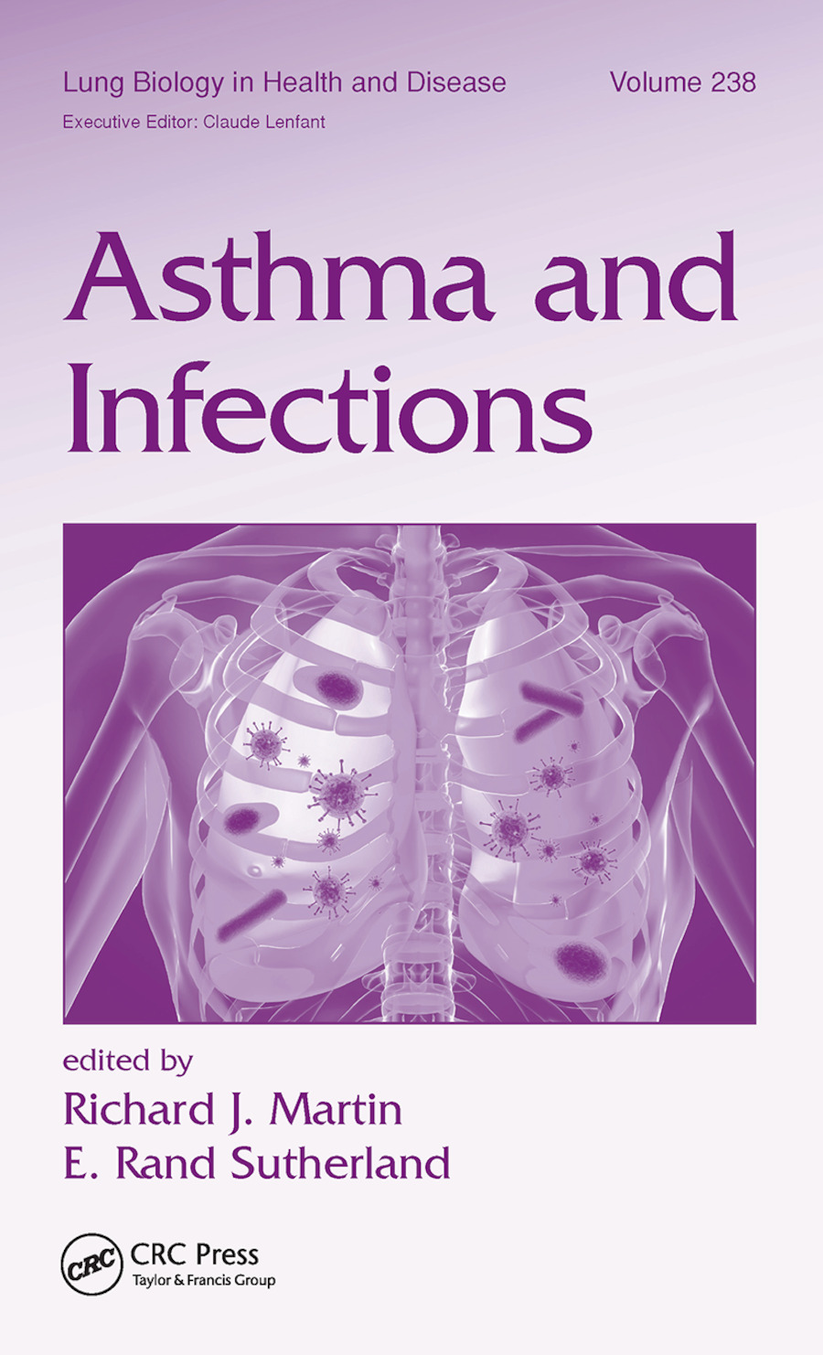 Asthma and Infections: 1st Edition (Paperback) book cover