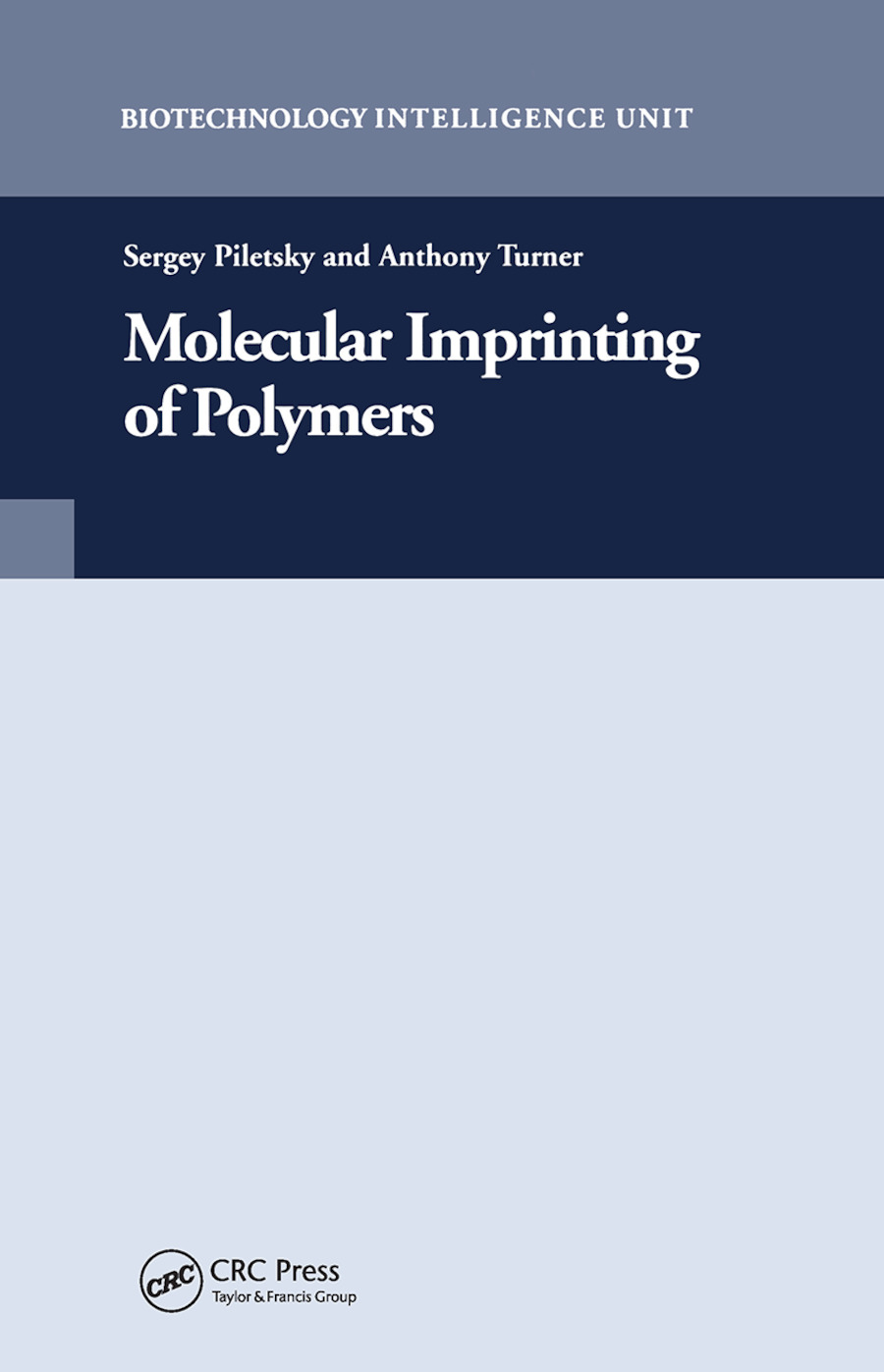 Molecular Imprinting of Polymers book cover