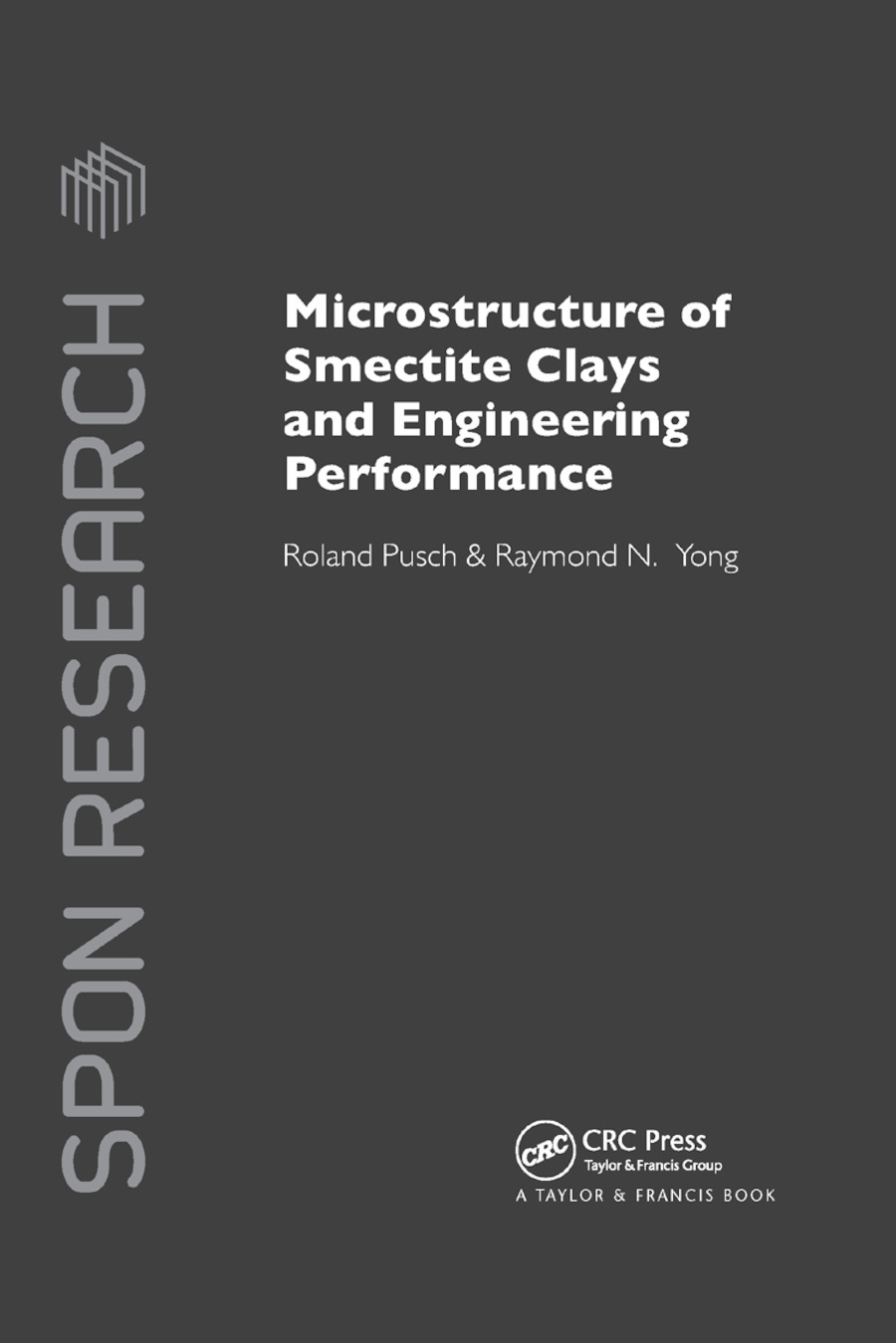 Microstructure of Smectite Clays and Engineering Performance: 1st Edition (Paperback) book cover