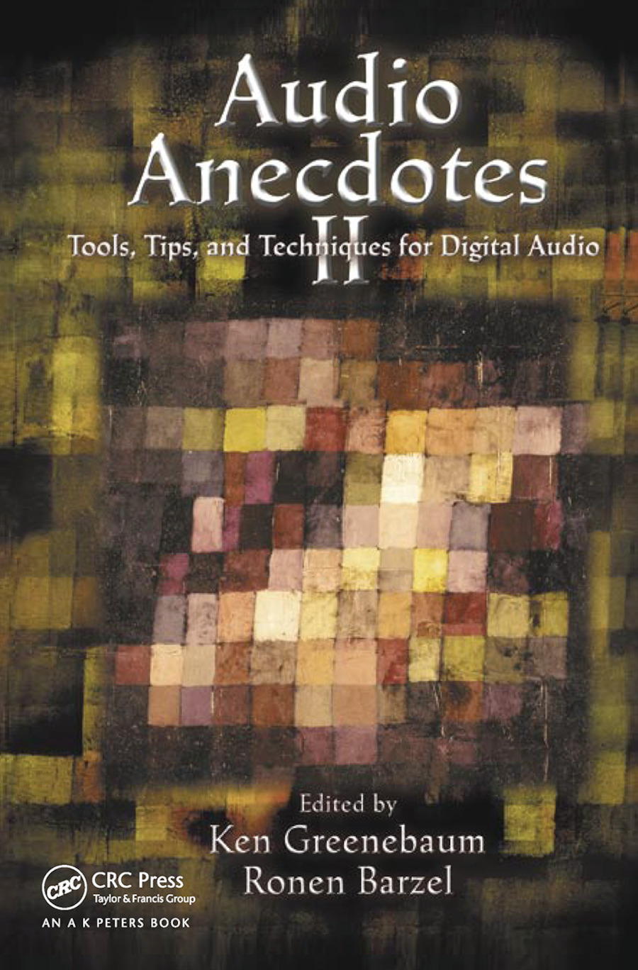 Audio Anecdotes II: Tools, Tips, and Techniques for Digital Audio, 1st Edition (Paperback) book cover