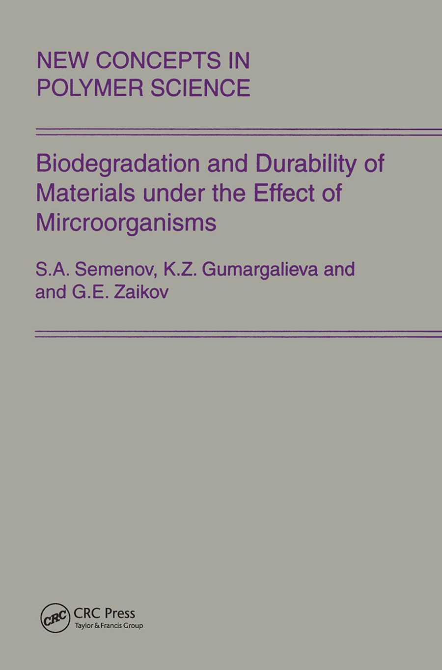 Biodegradation and Durability of Materials under the Effect of Microorganisms: 1st Edition (Paperback) book cover