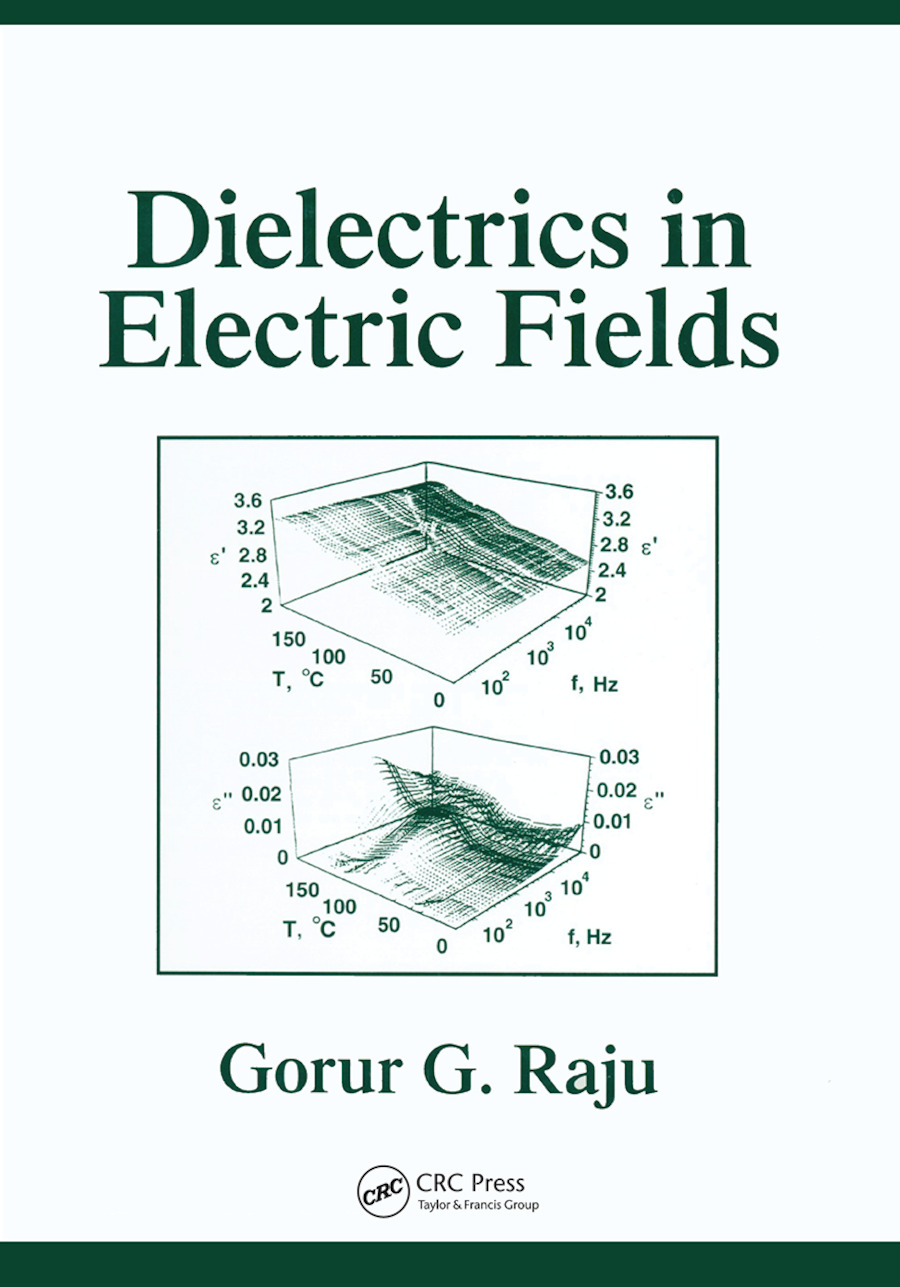 Dielectrics in Electric Fields: Tables, Atoms, and Molecules, 1st Edition (Paperback) book cover