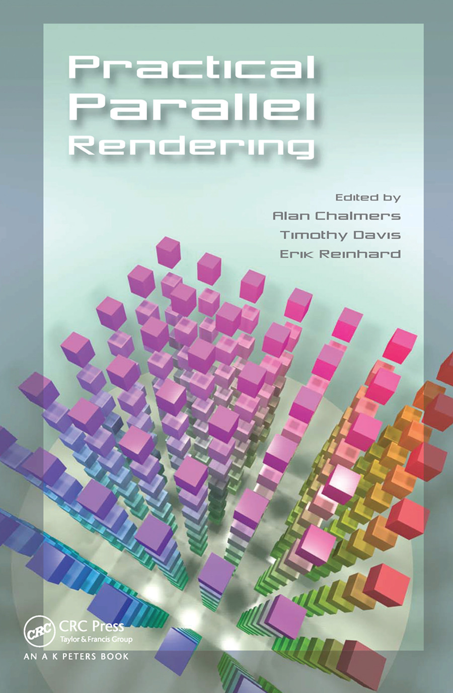 Practical Parallel Rendering: 1st Edition (Paperback) book cover