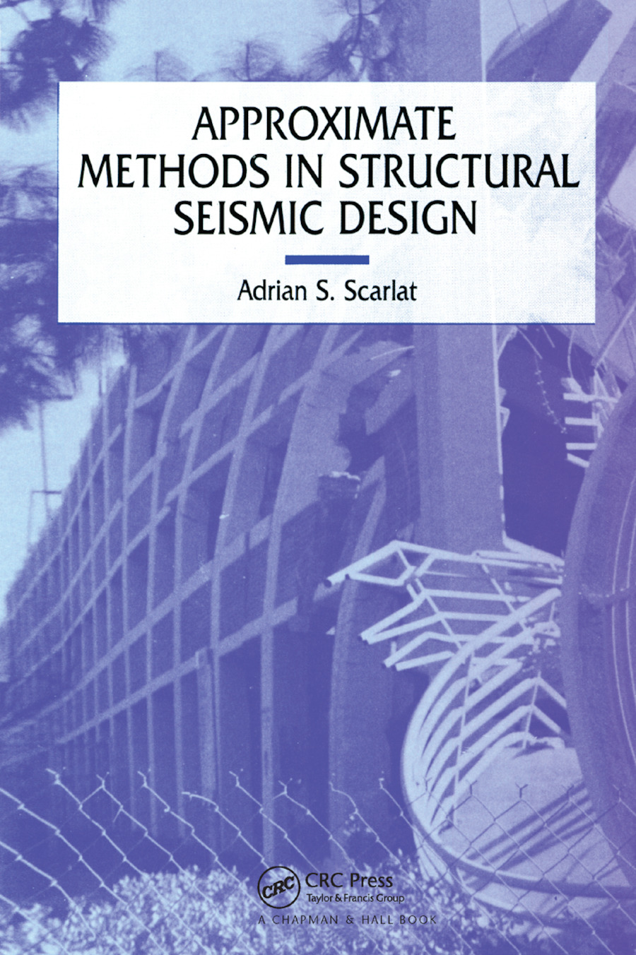 Approximate Methods in Structural Seismic Design: 1st Edition (Paperback) book cover