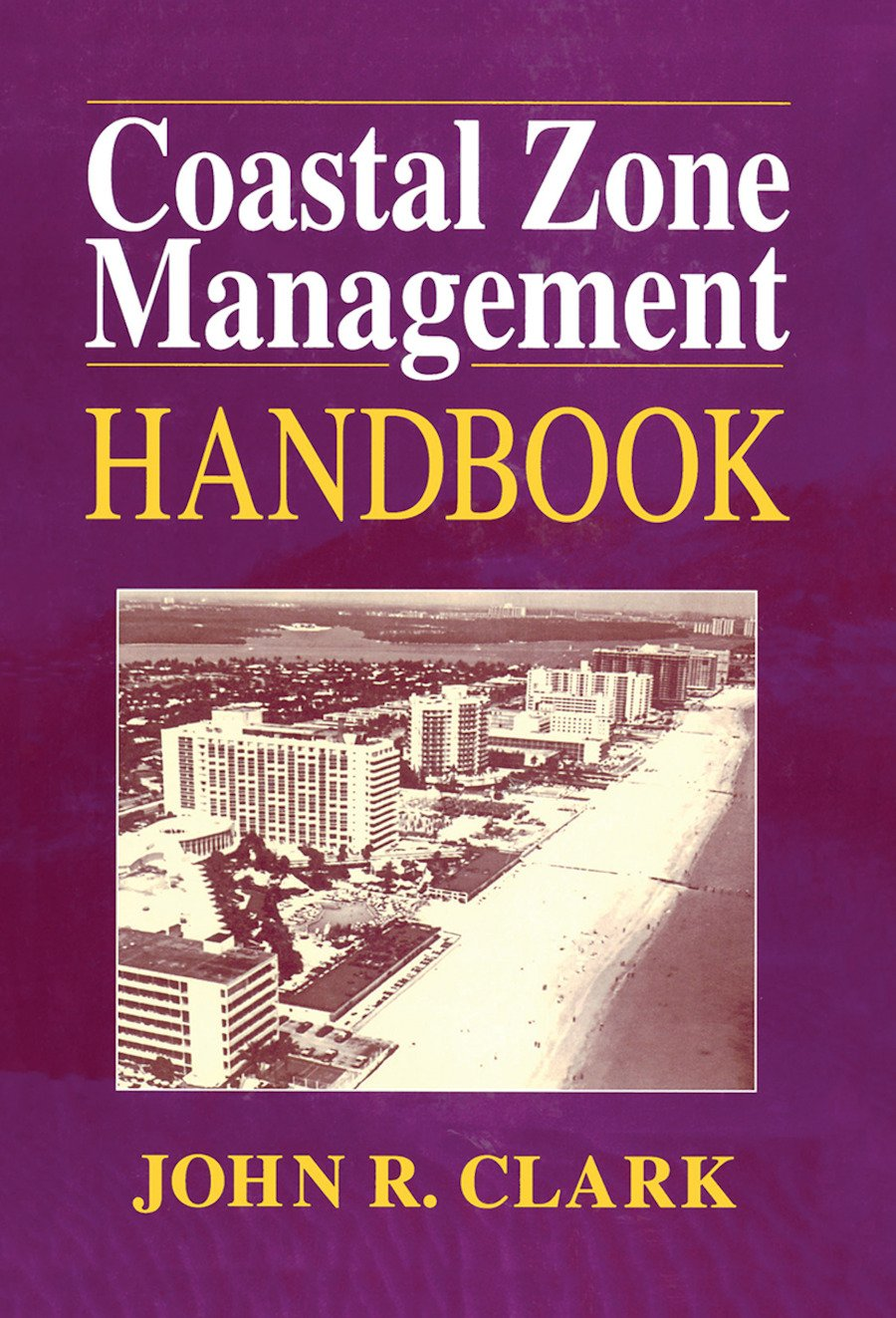 Coastal Zone Management Handbook: 1st Edition (Paperback) book cover