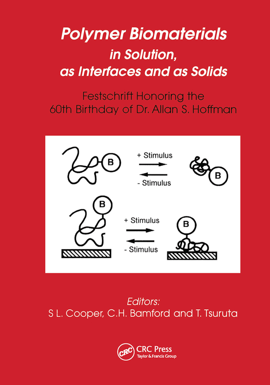 Polymer Biomaterials in Solution, as Interfaces and as Solids: A Festschrift Honoring the 60th Birthday of Dr. Allan S. Hoffman book cover