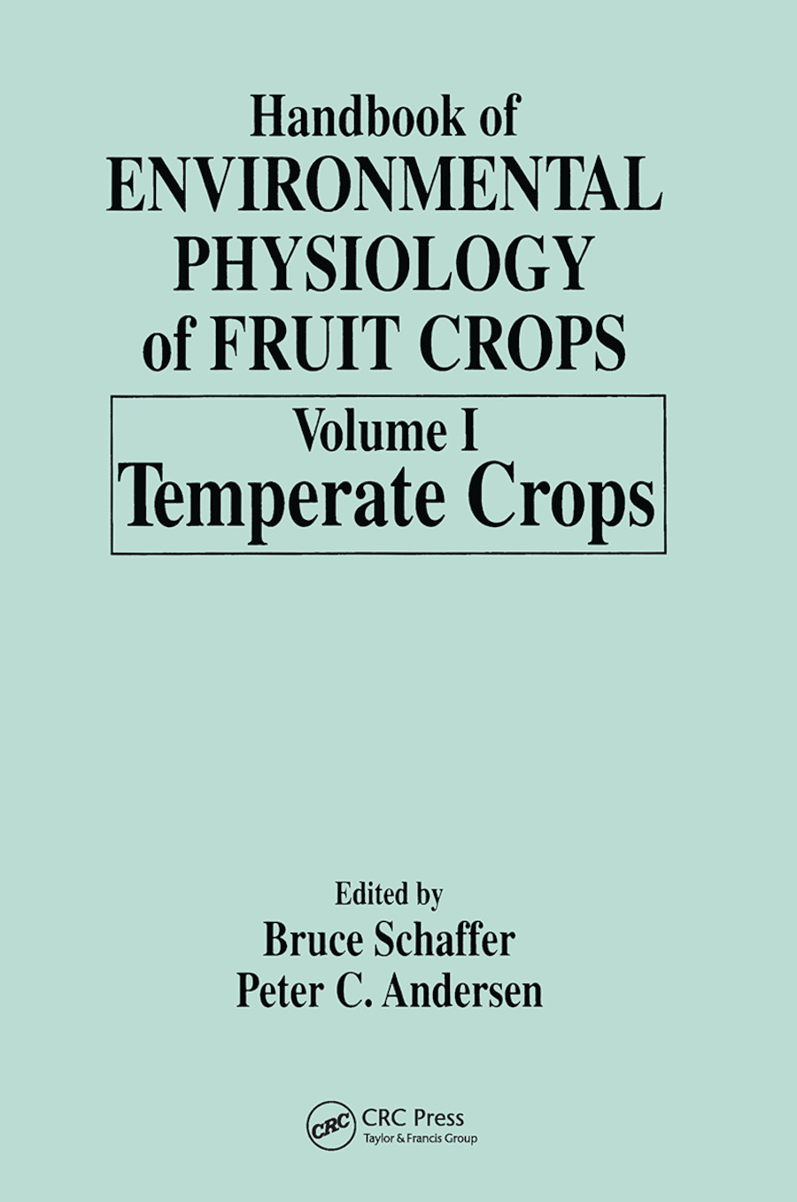 Handbook of Environmental Physiology of Fruit Crops