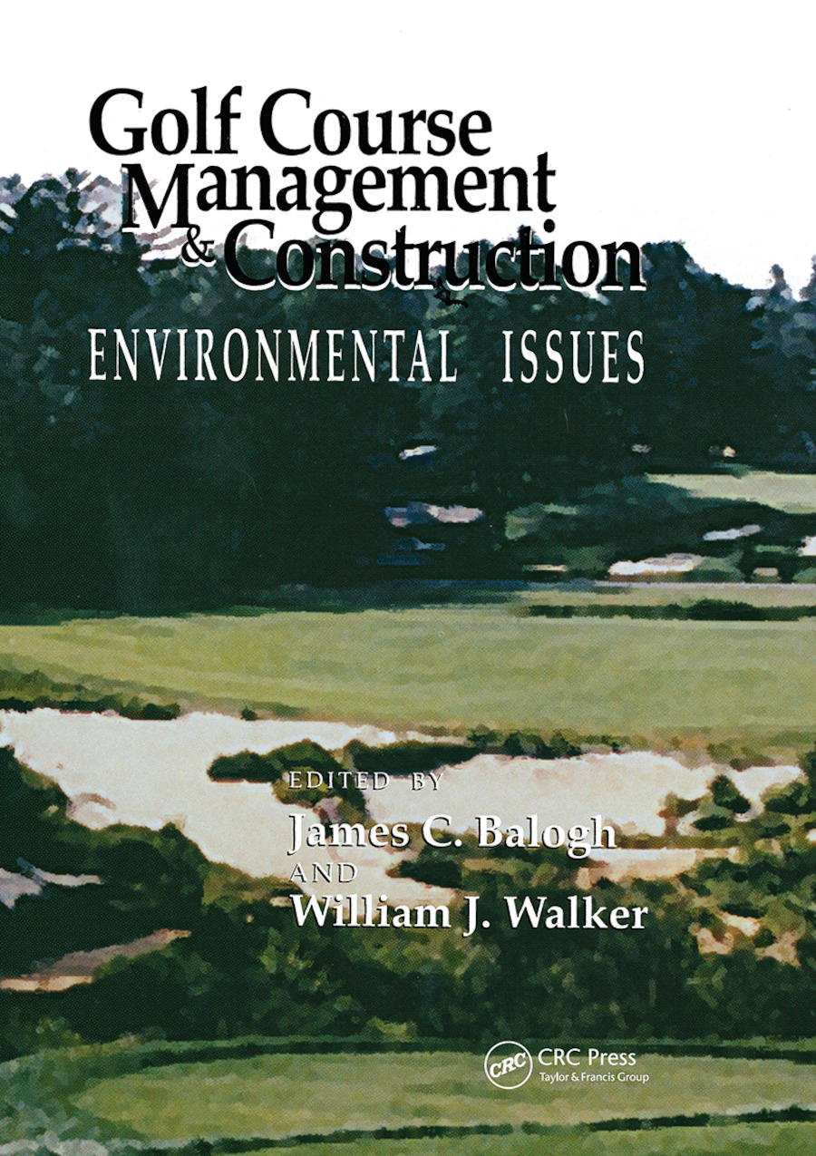 Golf Course Management & Construction: Environmental Issues, 1st Edition (Paperback) book cover