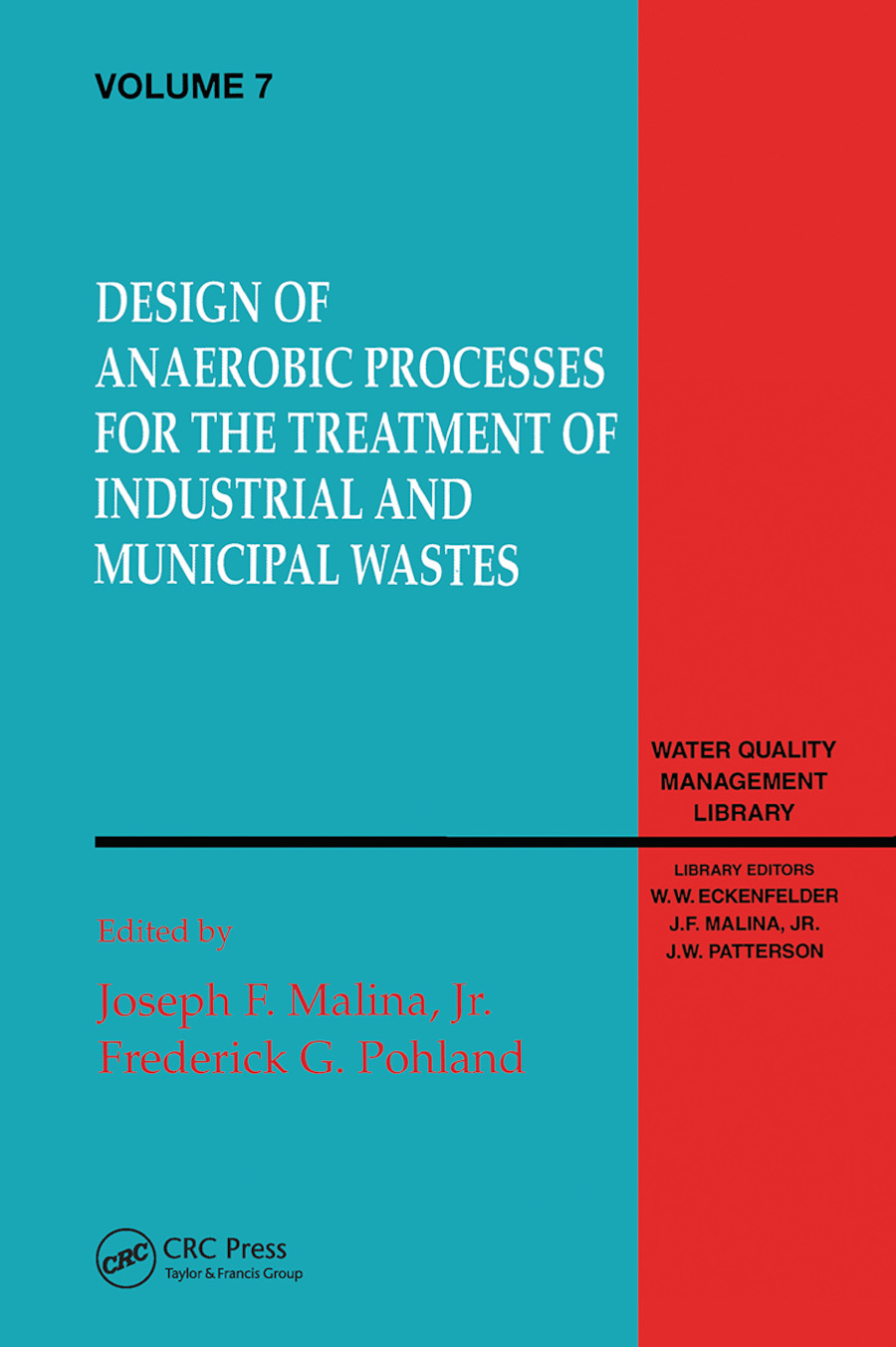 Design of Anaerobic Processes for Treatment of Industrial and Muncipal Waste, Volume VII