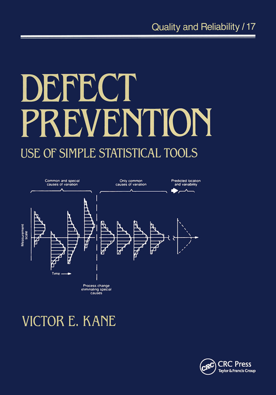 Defect Prevention: Use of Simple Statistical Tools, 1st Edition (Paperback) book cover