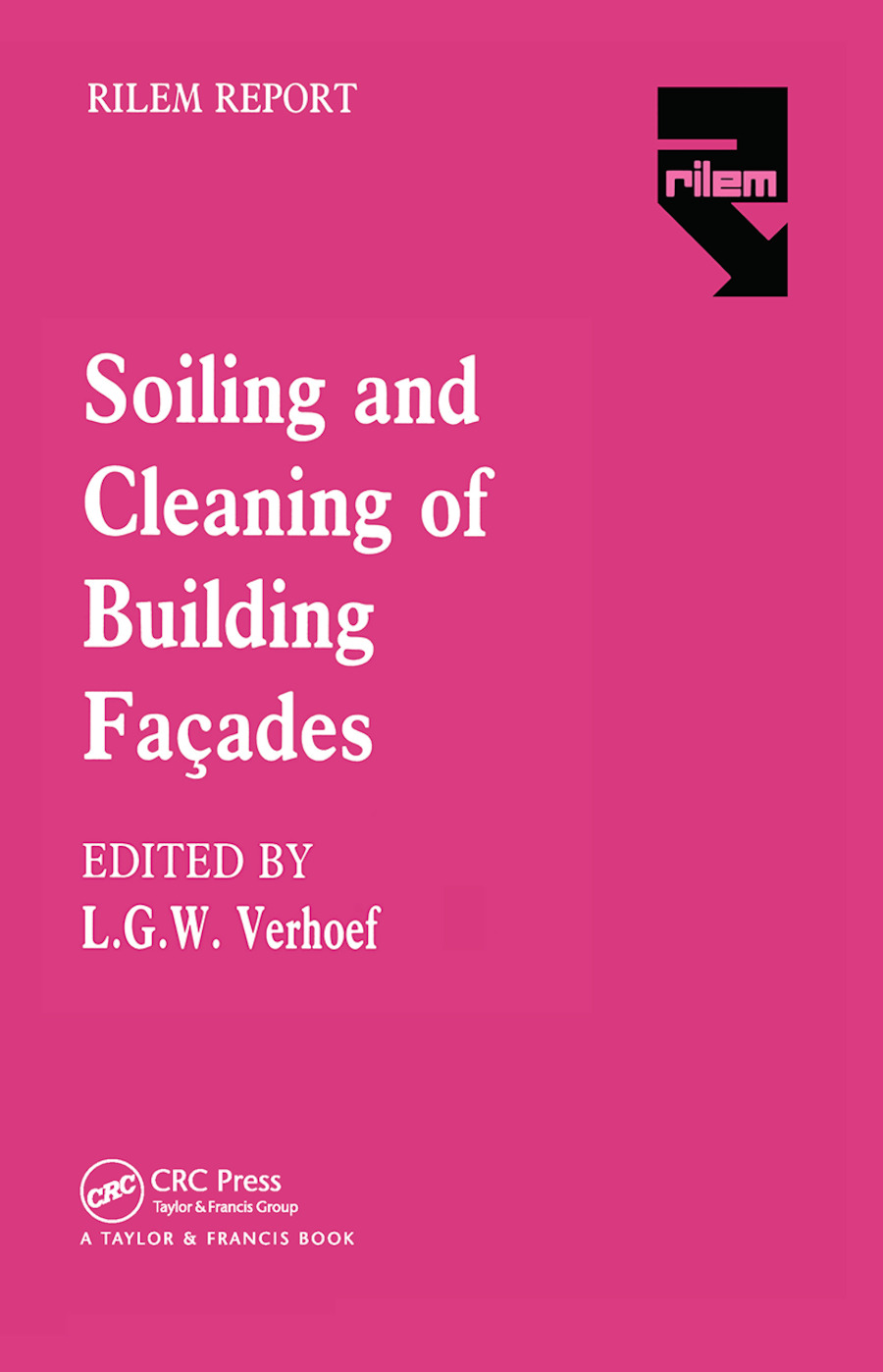 The Soiling and Cleaning of Building Facades book cover