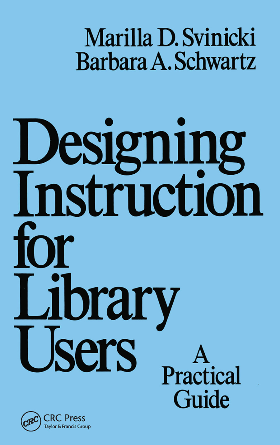 Designing Instruction for Library Users: A Practical Guide book cover