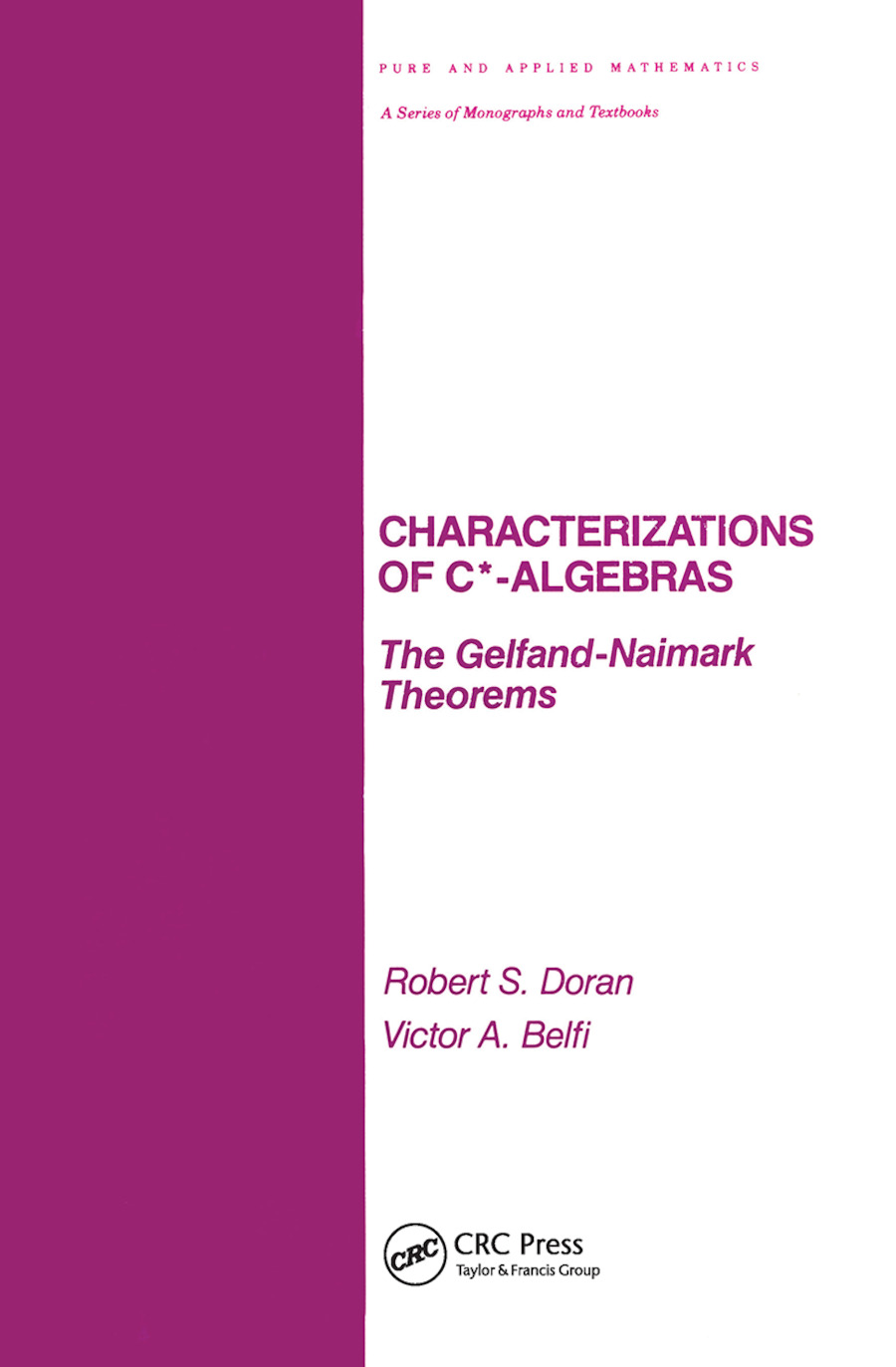 GEOMETRICAL CHARACTERIZATIONS OF C*-ALGEBRAS