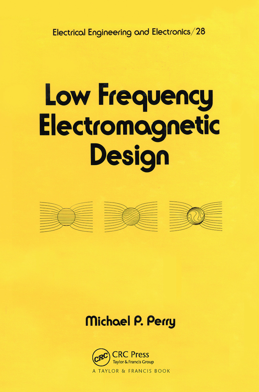 Low Frequency Electromagnetic Design: 1st Edition (Paperback) book cover