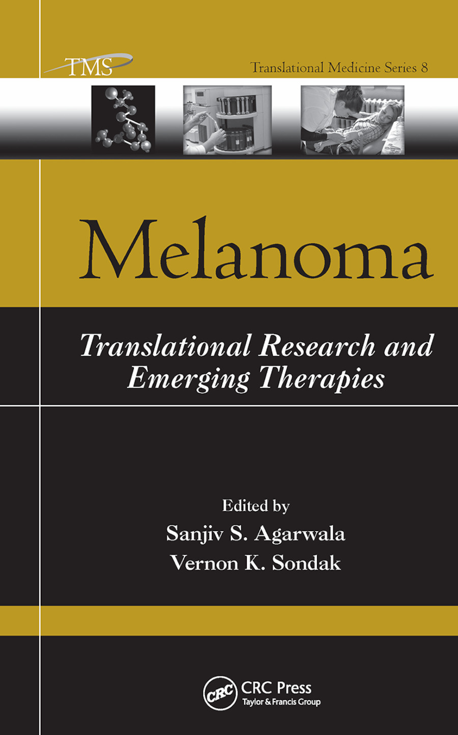 Melanoma: Translational Research and Emerging Therapies, 1st Edition (Paperback) book cover