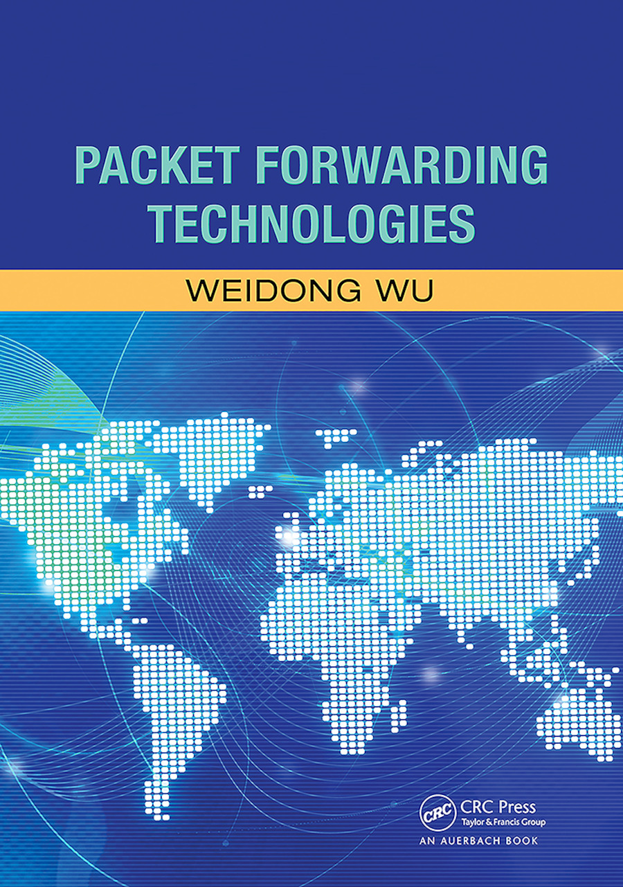 Packet Forwarding Technologies: 1st Edition (Paperback) book cover