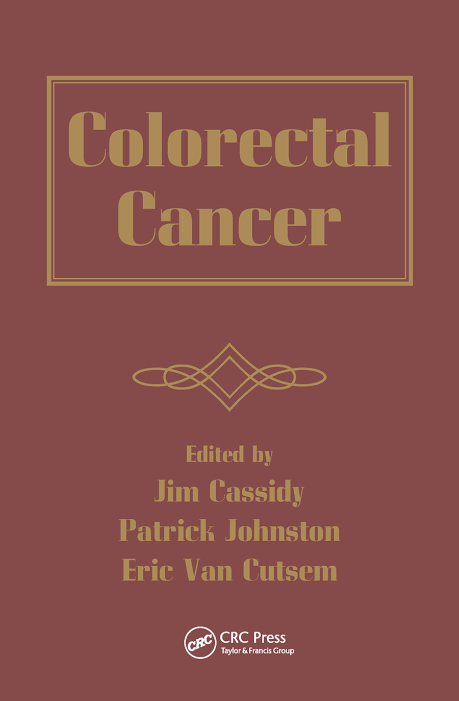 Colorectal Cancer: 1st Edition (Paperback) book cover