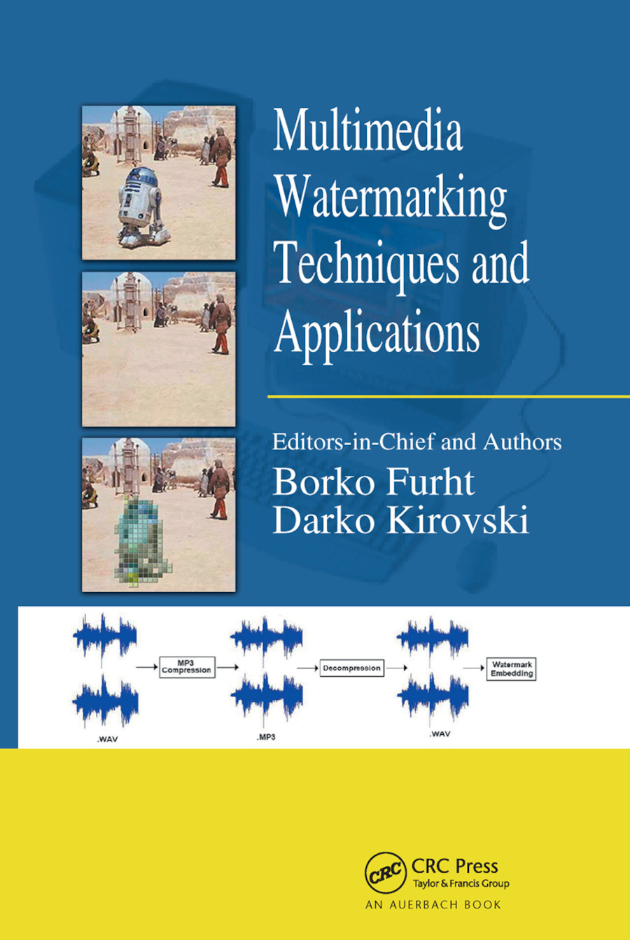 Multimedia Watermarking Techniques and Applications: 1st Edition (Paperback) book cover