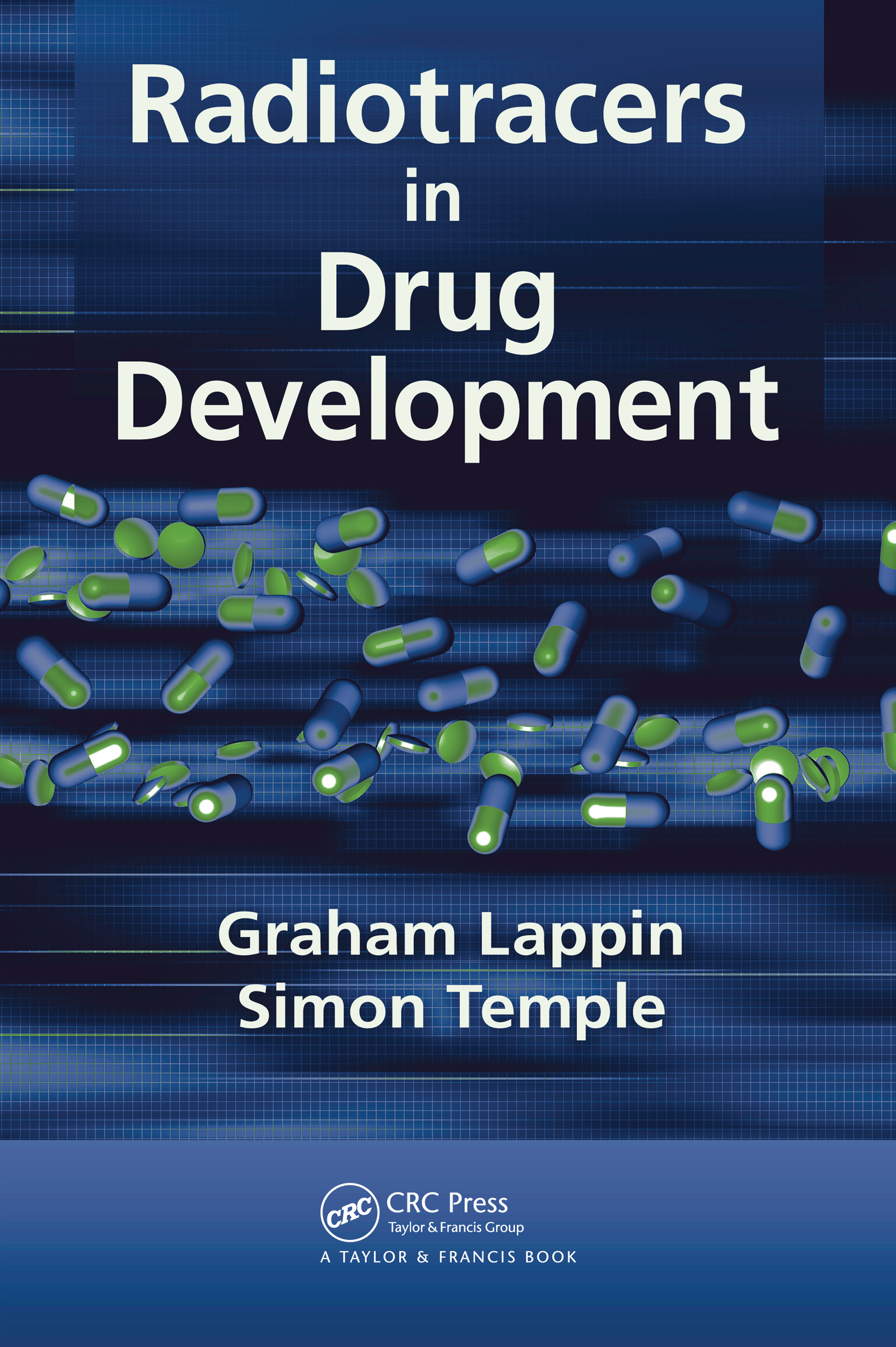 Radiotracers in Drug Development