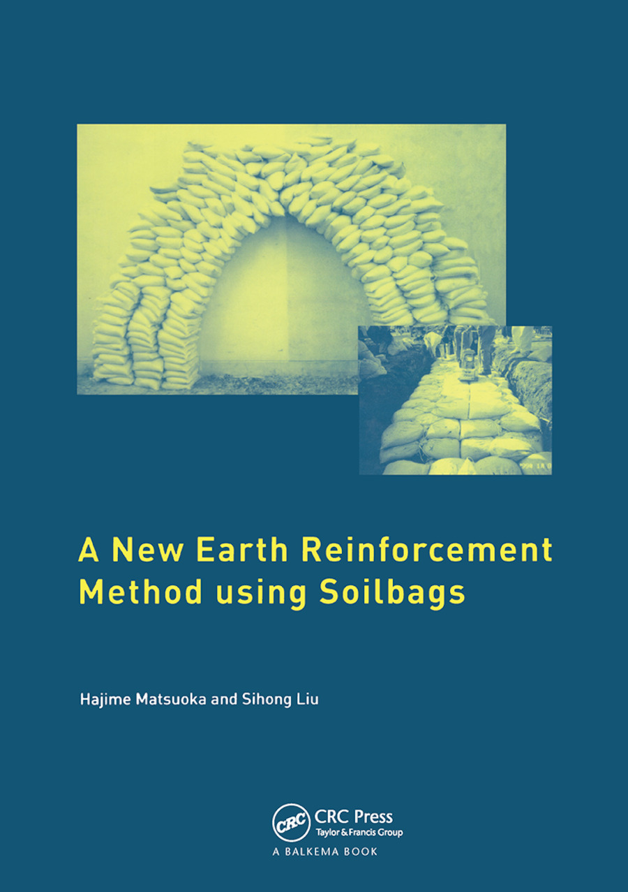 A New Earth Reinforcement Method Using Soilbags: 1st Edition (Paperback) book cover
