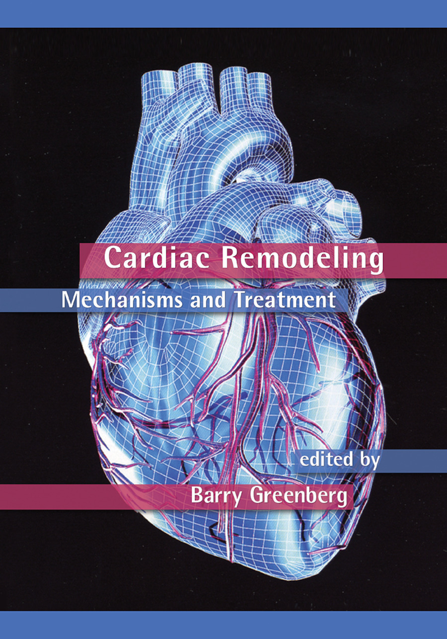 Cardiac Remodeling: Mechanisms and Treatment, 1st Edition (Paperback) book cover