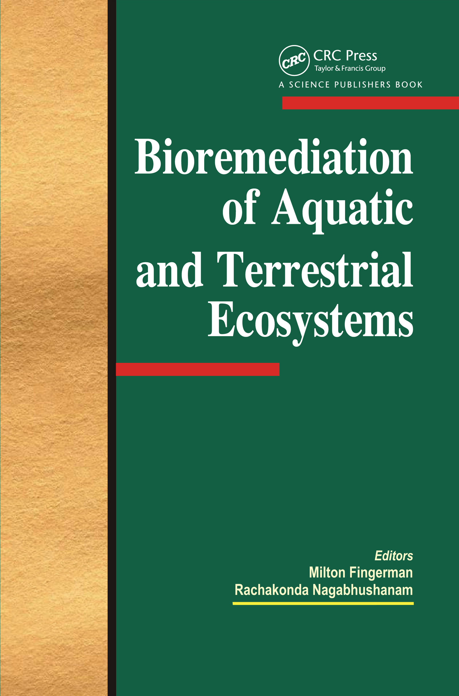 Bioremediation of Aquatic and Terrestrial Ecosystems