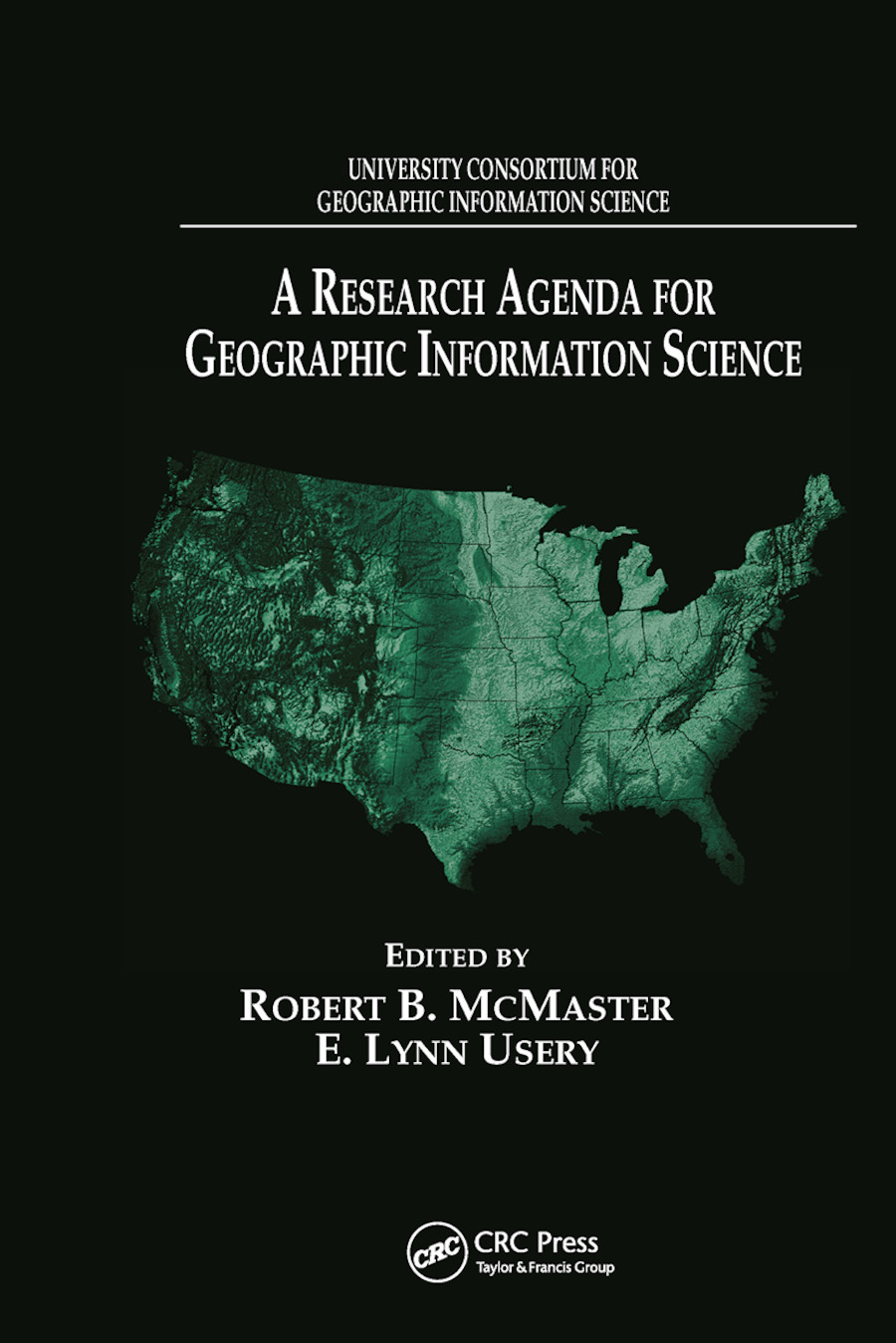 A Research Agenda for Geographic Information Science book cover