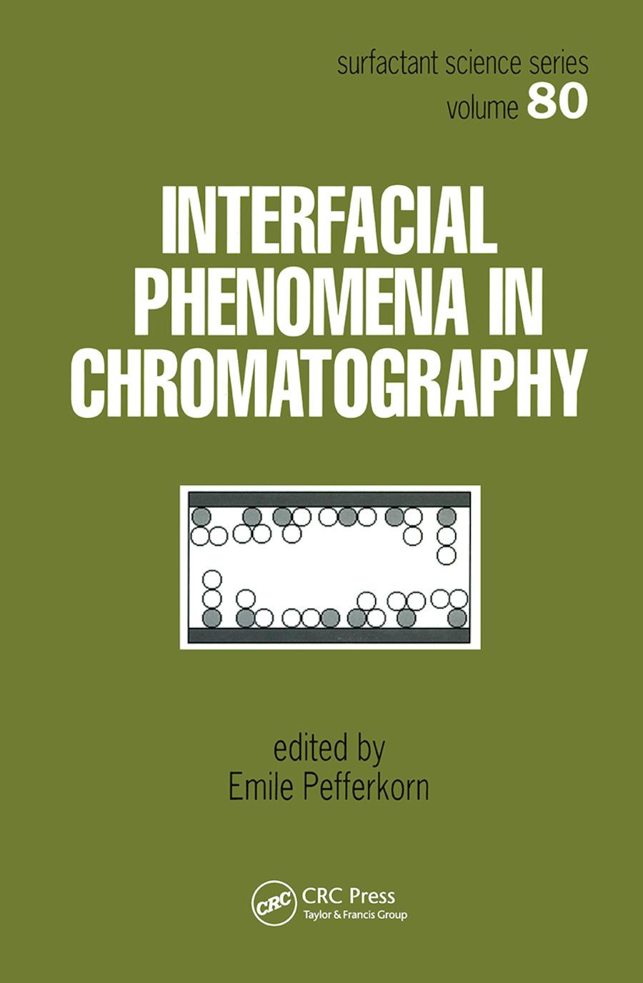 Interfacial Phenomena In Chromatography book cover