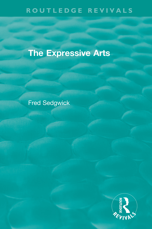 The Expressive Arts: 1st Edition (Hardback) book cover
