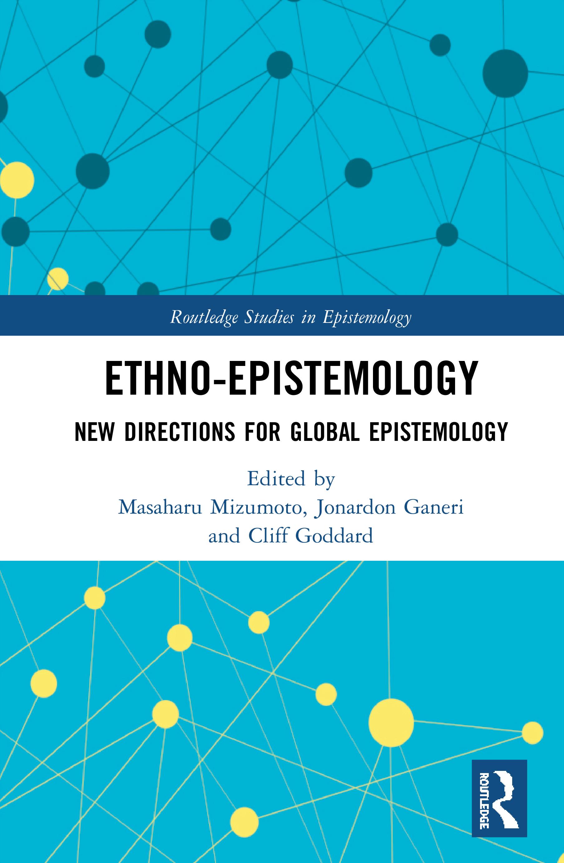 Ethno-Epistemology: New Directions for Global Epistemology book cover