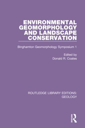 Environmental Geomorphology and Landscape Conservation: Binghamton Geomorphology Symposium 1 book cover