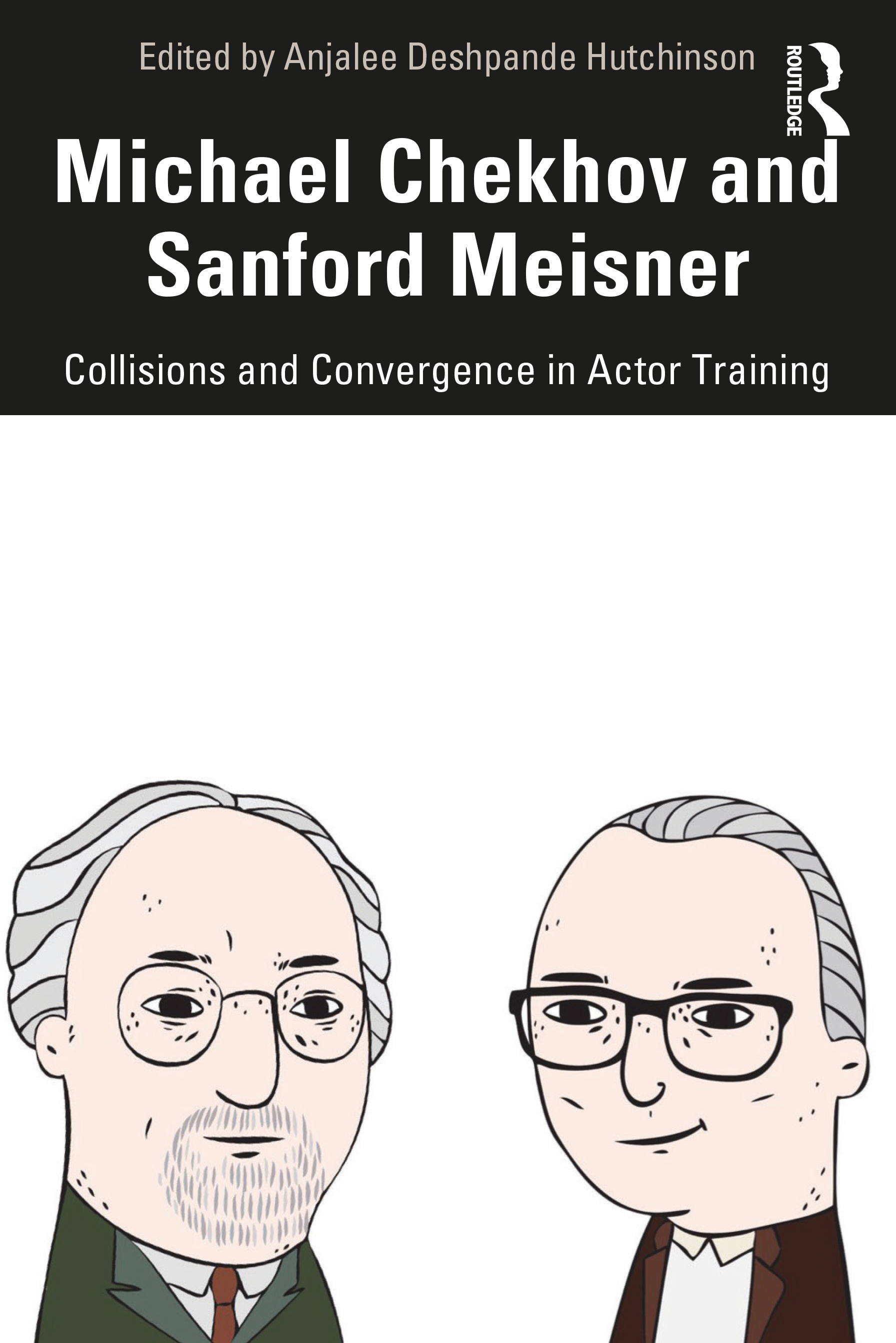 Michael Chekhov and Sanford Meisner