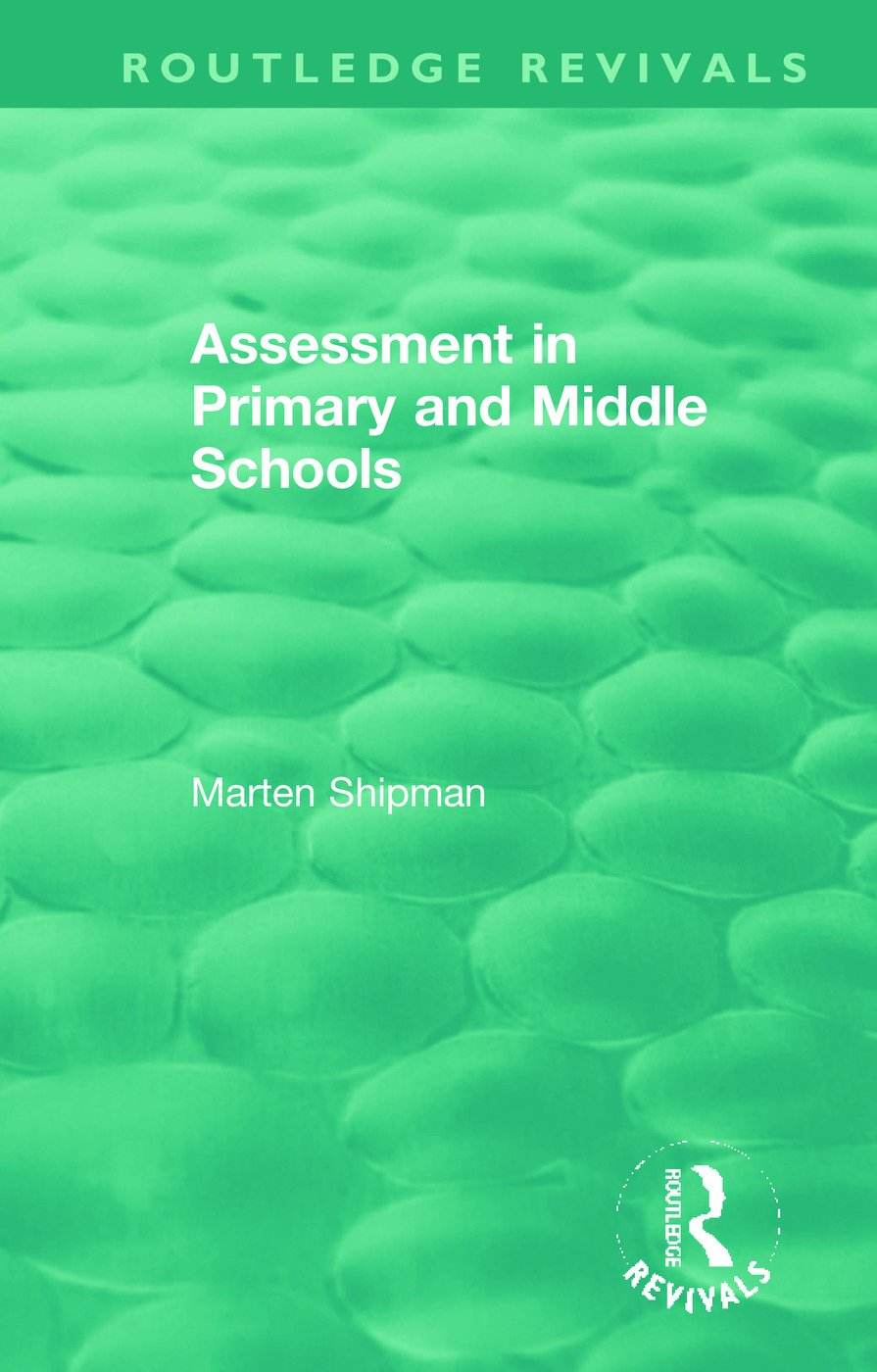 Assessment in Primary and Middle Schools: 1st Edition (Hardback) book cover