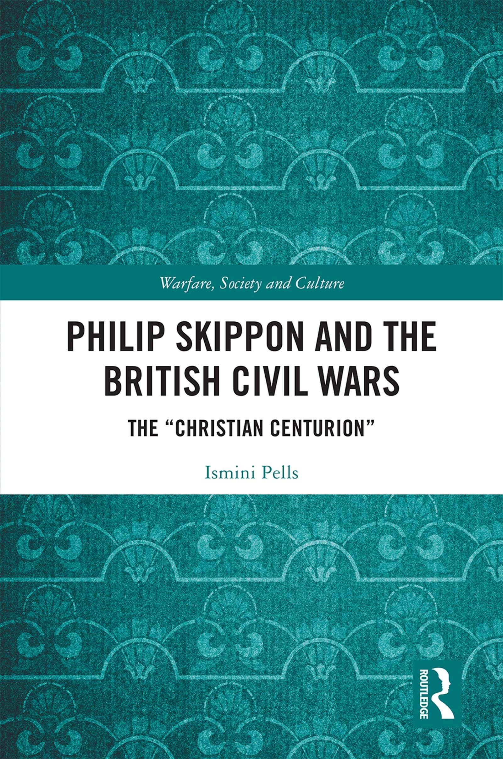Philip Skippon and the British Civil Wars: The