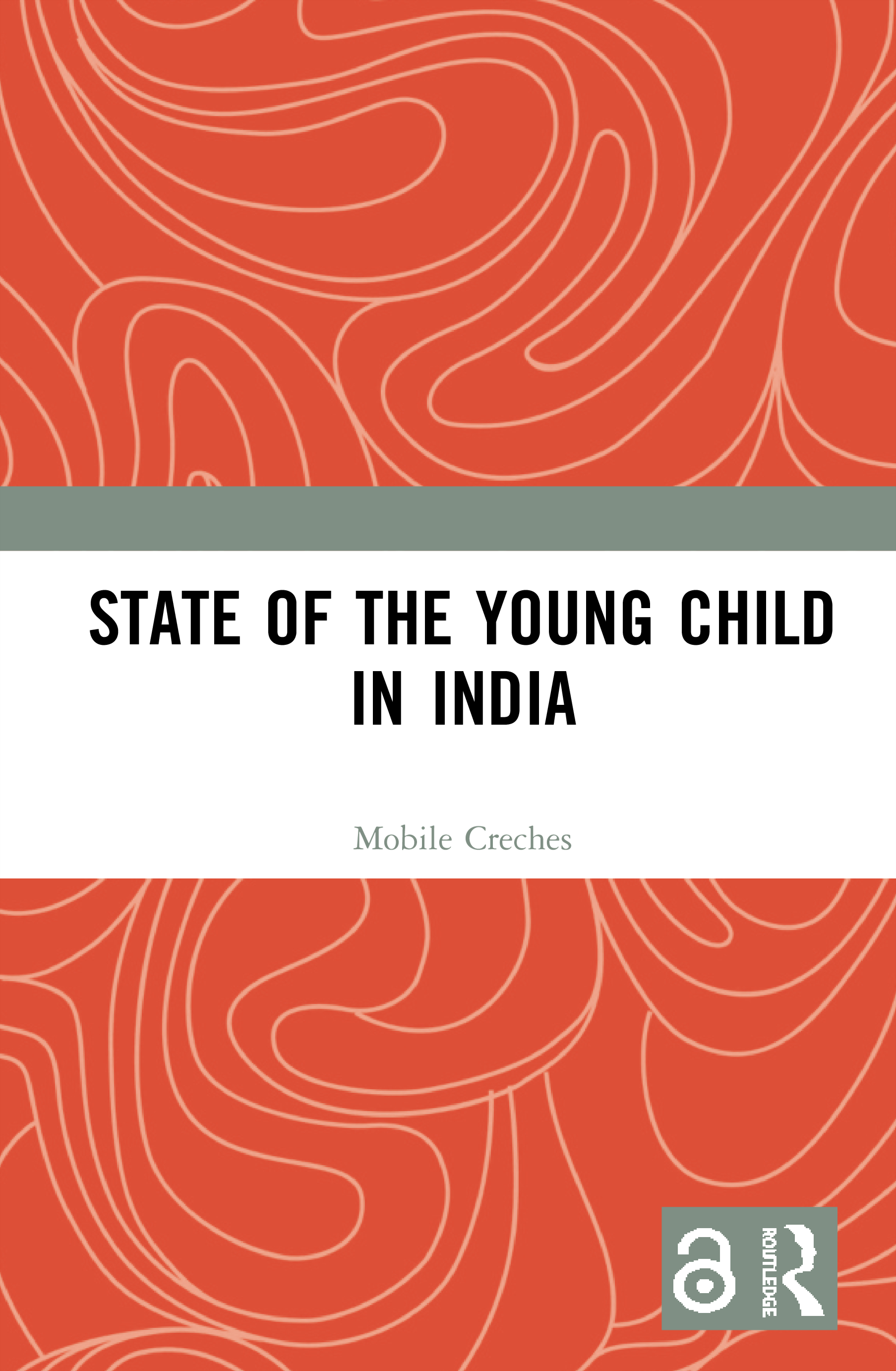 State of the Young Child in India: 1st Edition (e-Book) book cover