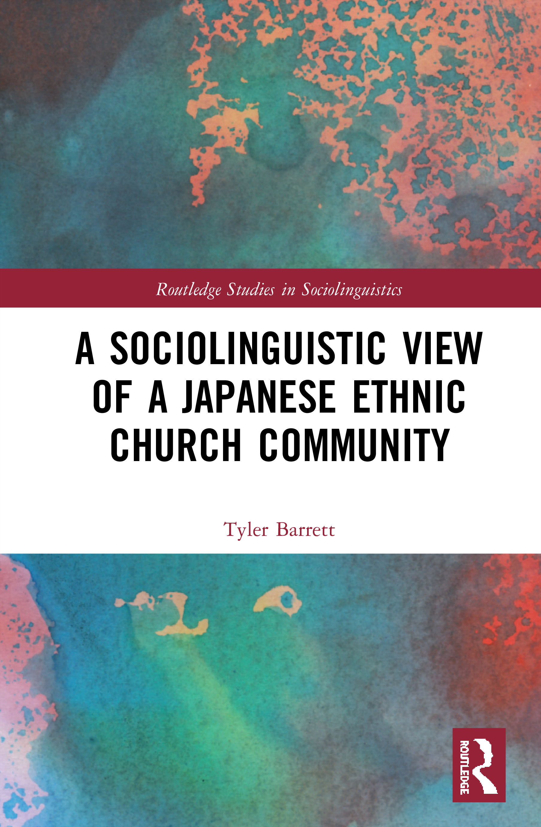 A Sociolinguistic View of A Japanese Ethnic Church Community: 1st Edition (Hardback) book cover