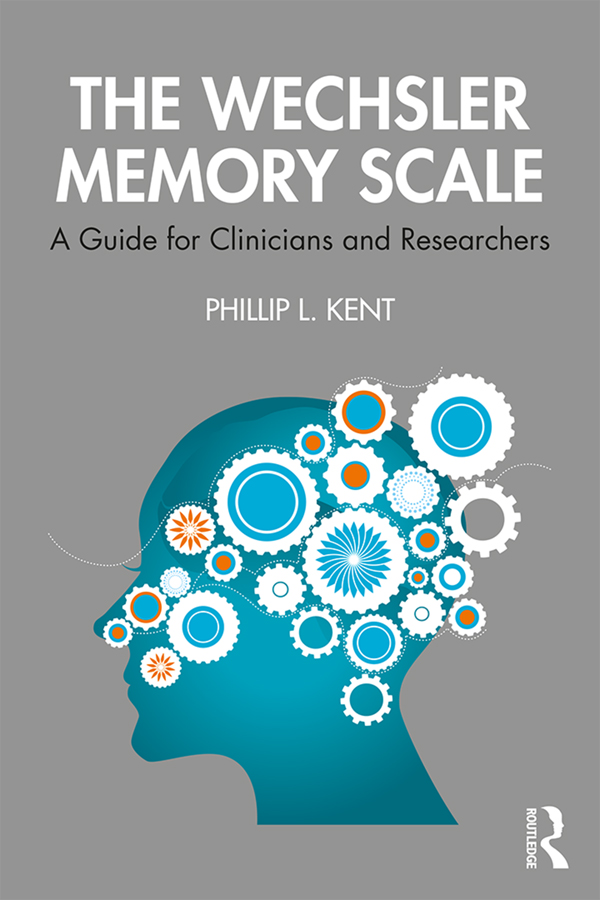 The Wechsler Memory Scale: A Guide for Clinicians and Researchers book cover