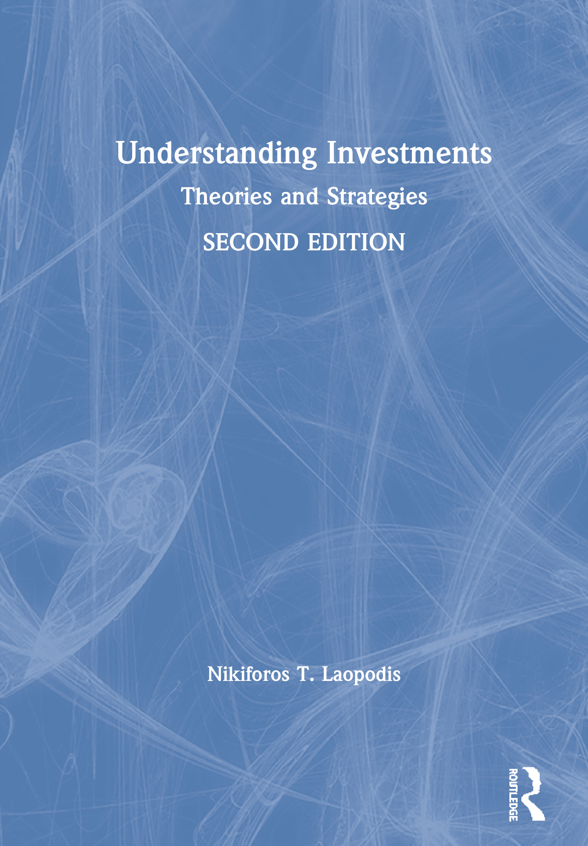 Understanding Investments: Theories and Strategies book cover