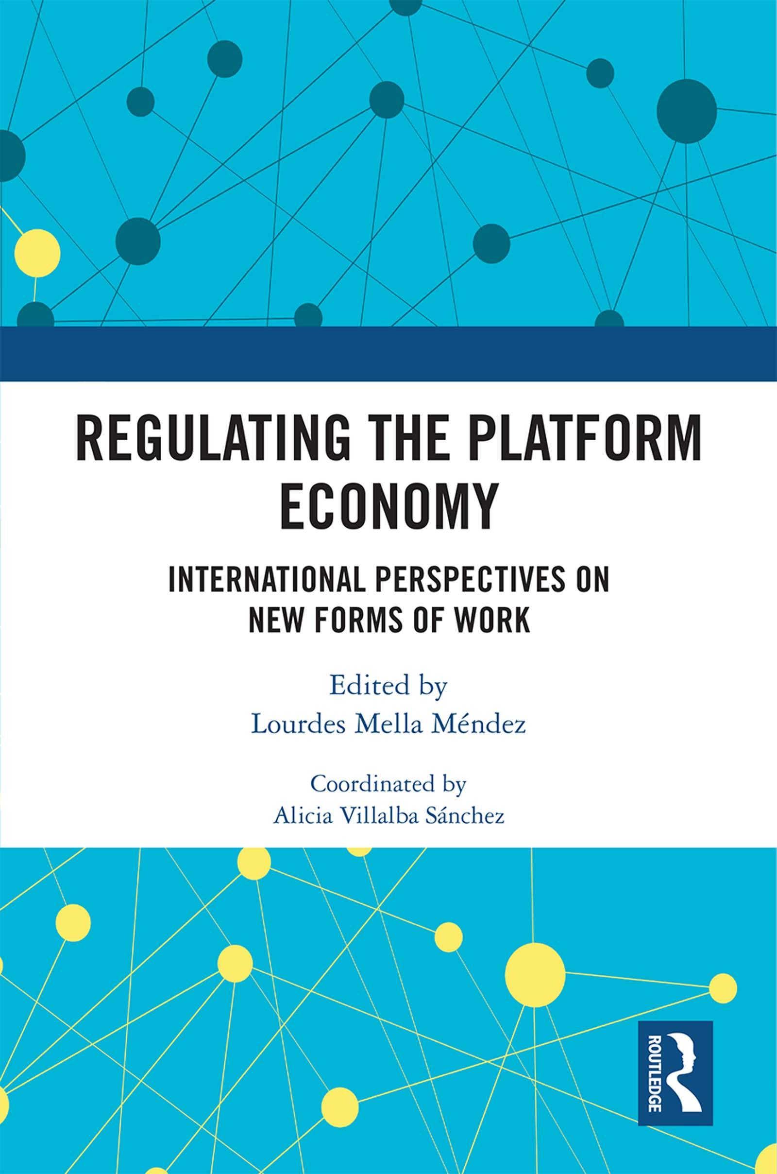 Regulating the Platform Economy: International Perspectives On New Forms Of Work book cover