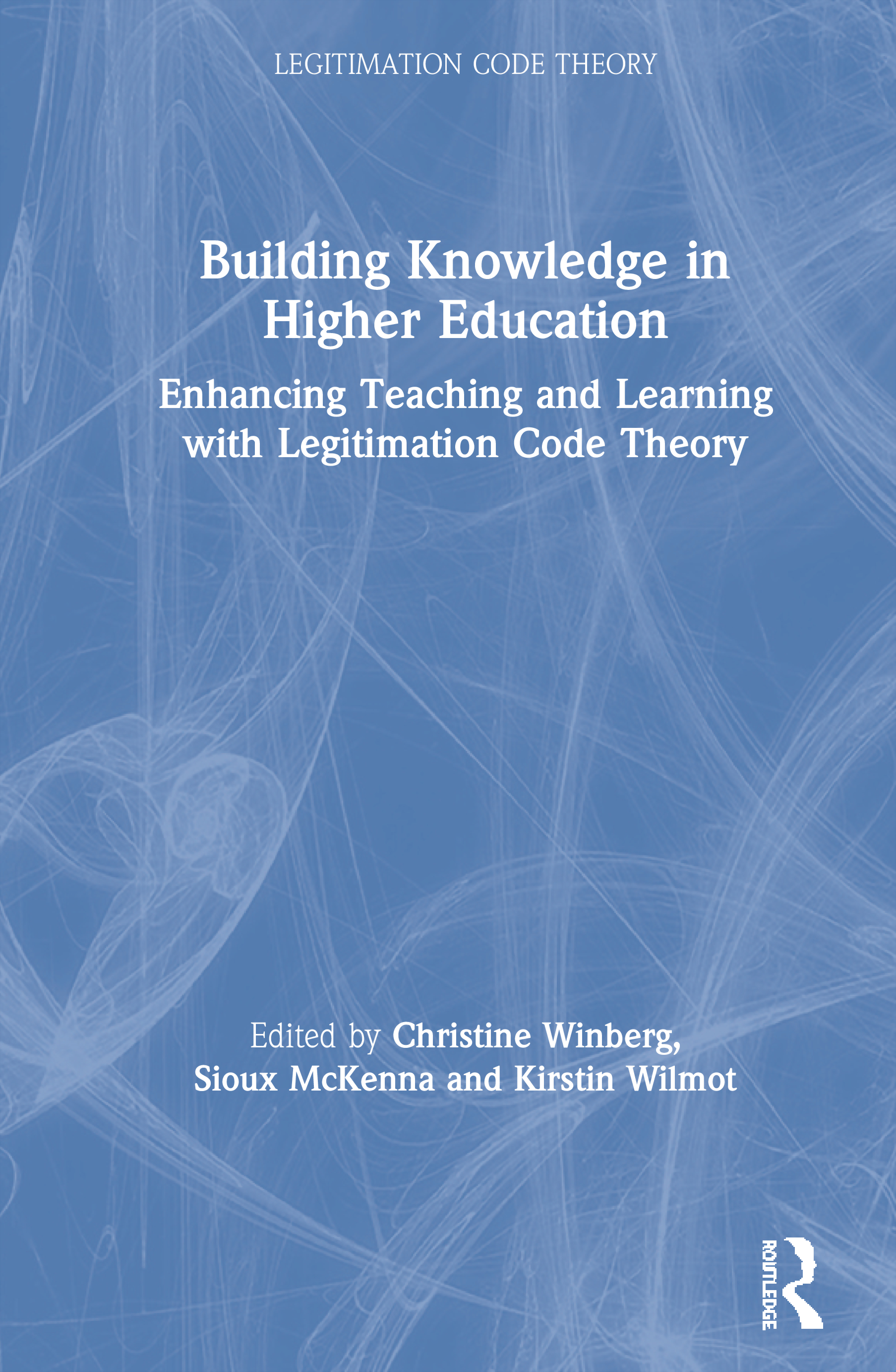 Building Knowledge in Higher Education: Enhancing Teaching and Learning with Legitimation Code Theory book cover