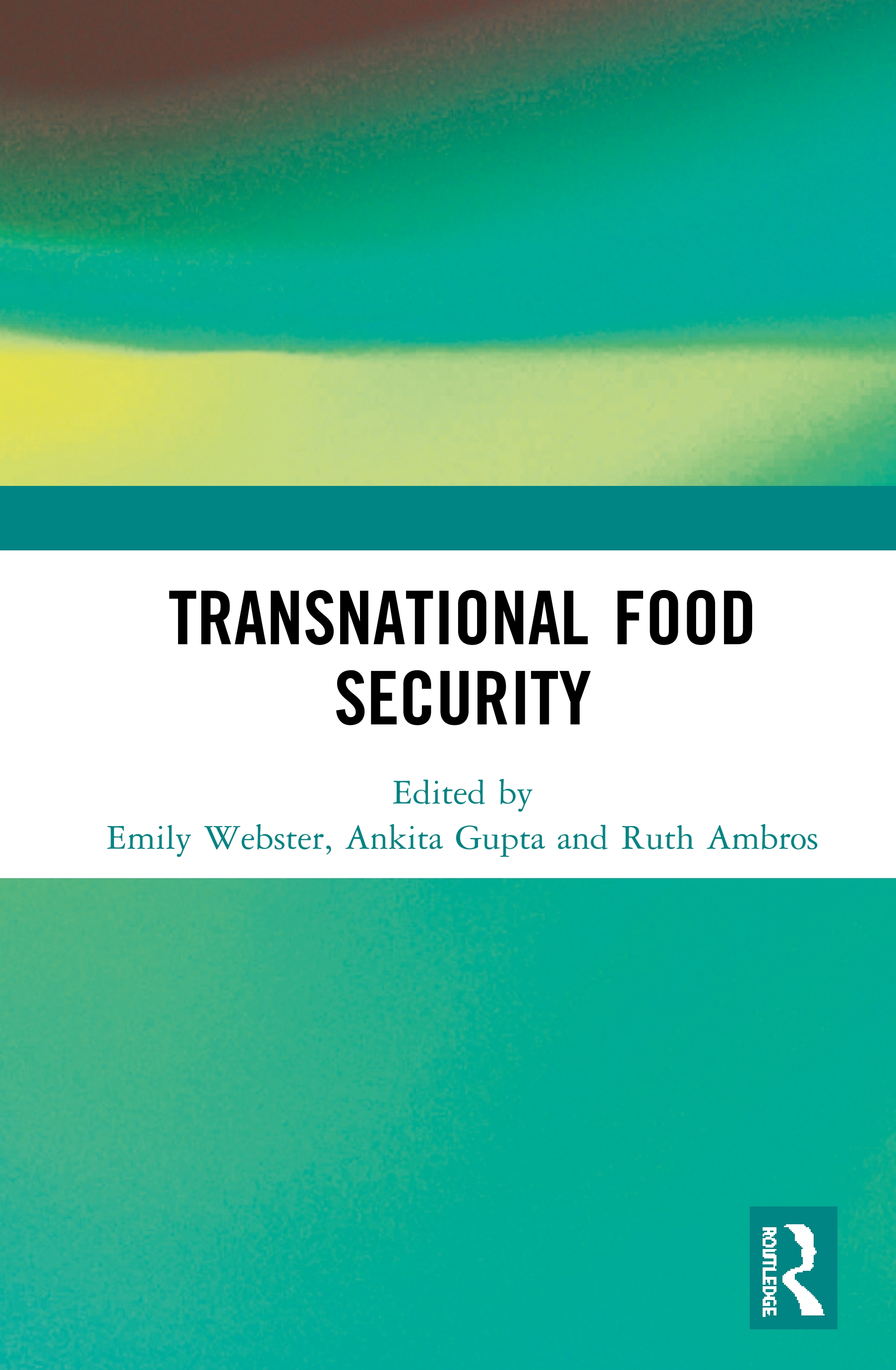 Transnational Food Security: 1st Edition (Hardback) book cover