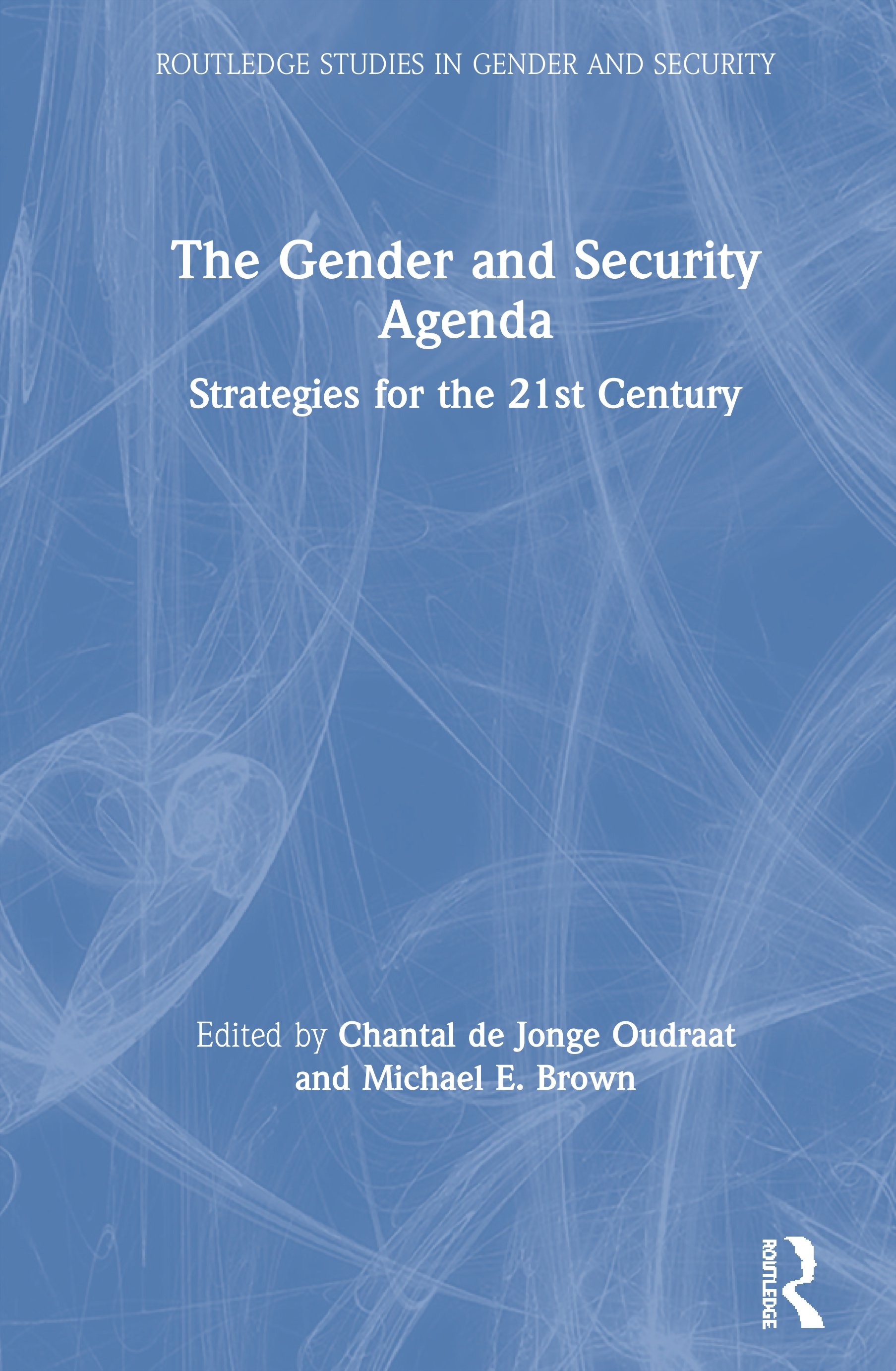 The Gender and Security Agenda: Strategies for the 21st Century book cover
