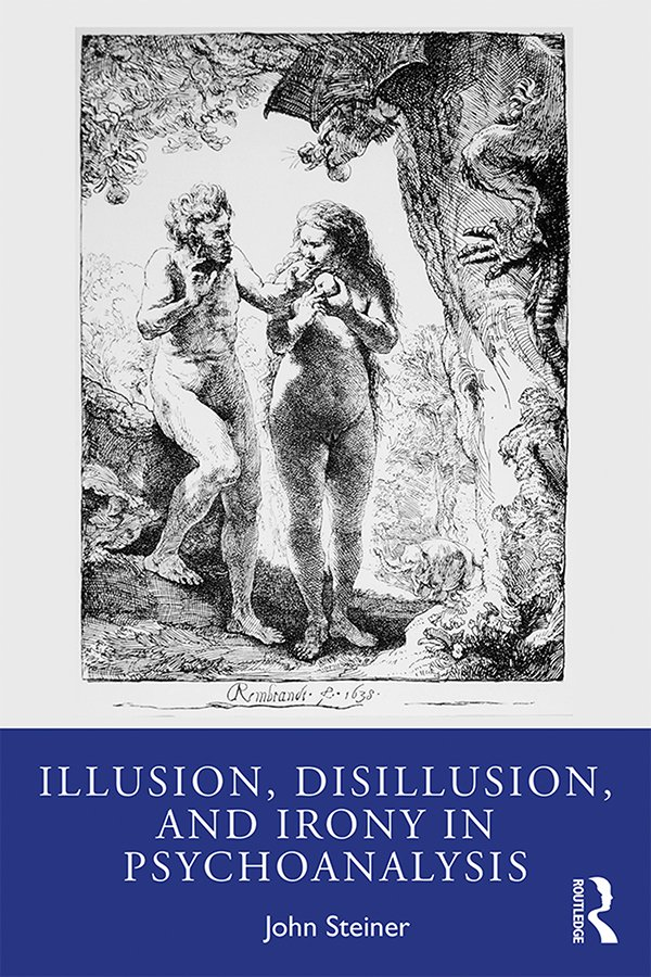 Illusion, Disillusion, and Irony in Psychoanalysis book cover