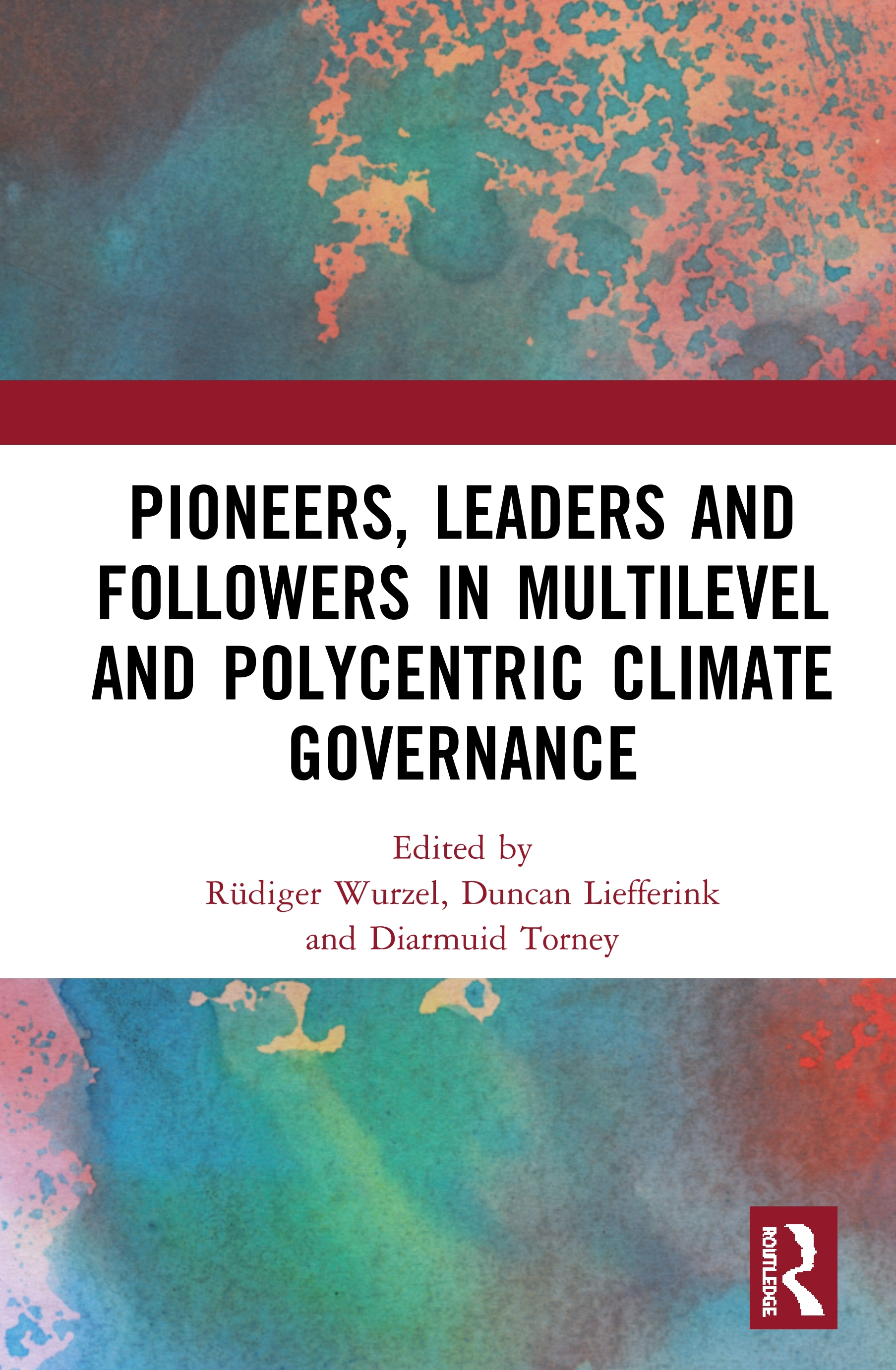 Pioneers, Leaders and Followers in Multilevel and Polycentric Climate Governance book cover
