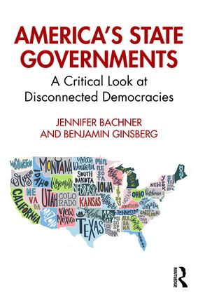 America's State Governments: A Critical Look at Disconnected Democracies book cover