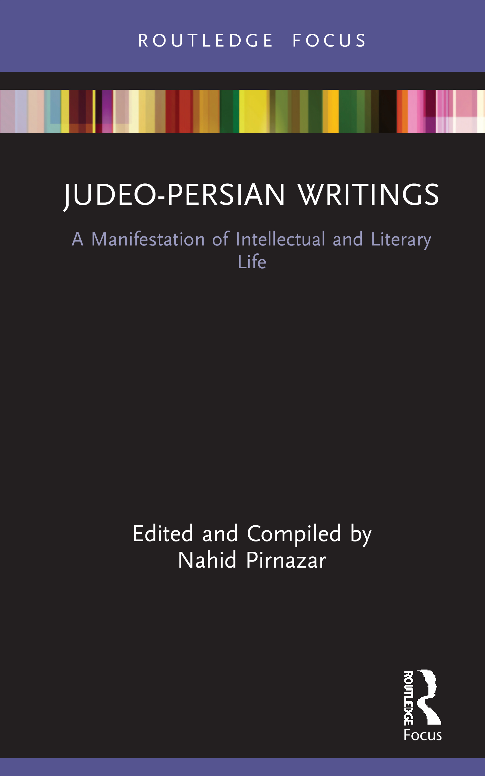 Judeo-Persian Writings: A Manifestation of Intellectual and Literary Life, 1st Edition (Hardback) book cover