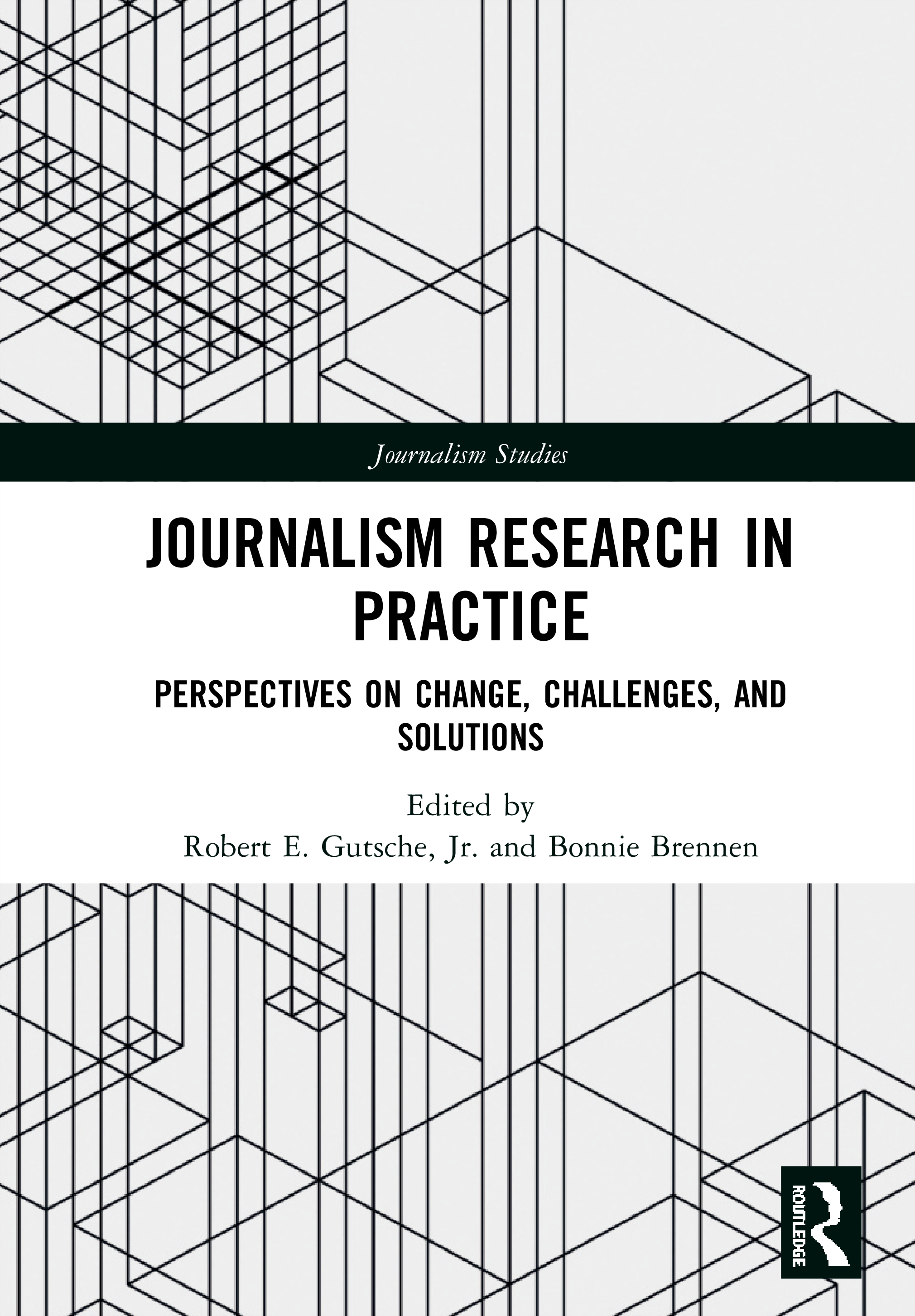 Journalism Research in Practice: Perspectives on Change, Challenges, and Solutions book cover
