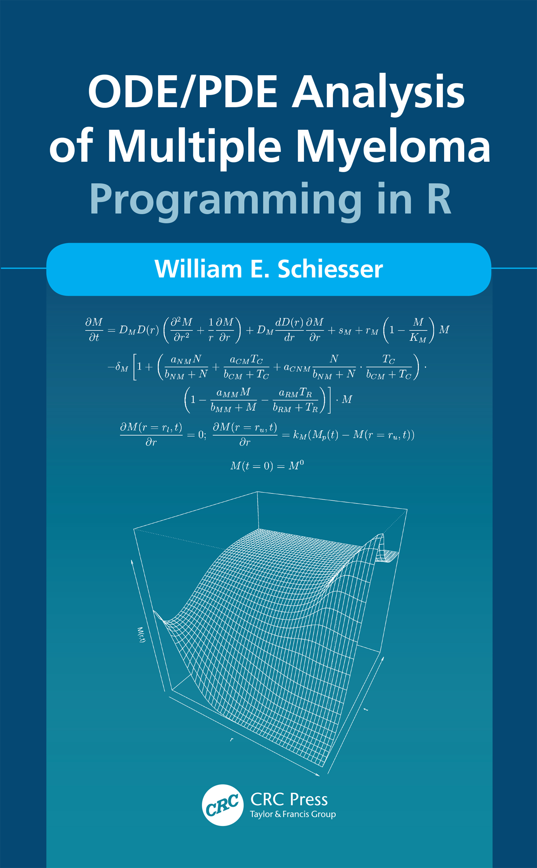ODE/PDE Analysis of Multiple Myeloma: Programming in R, 1st Edition (Hardback) book cover