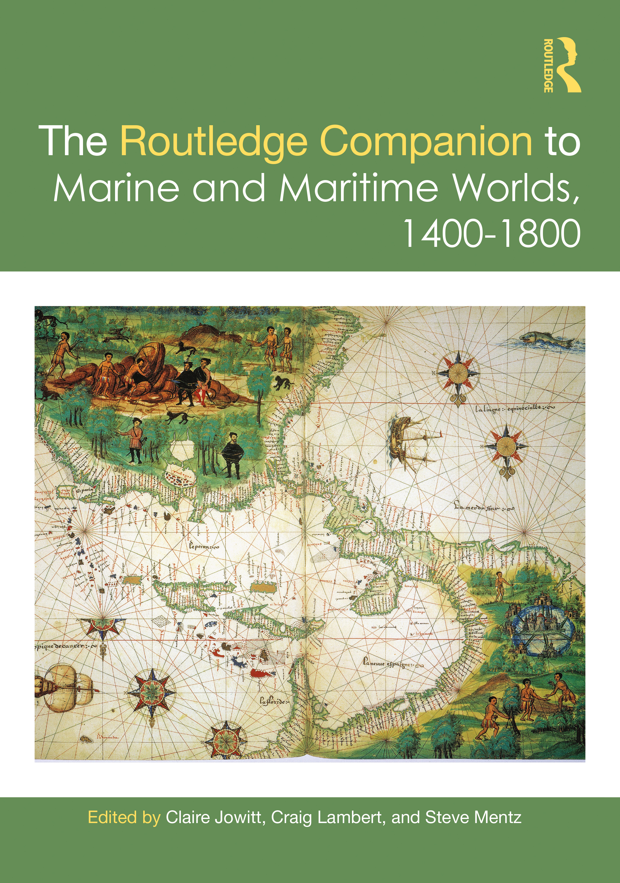 The Routledge Companion to Marine and Maritime Worlds 1400-1800: 1st Edition (Hardback) book cover