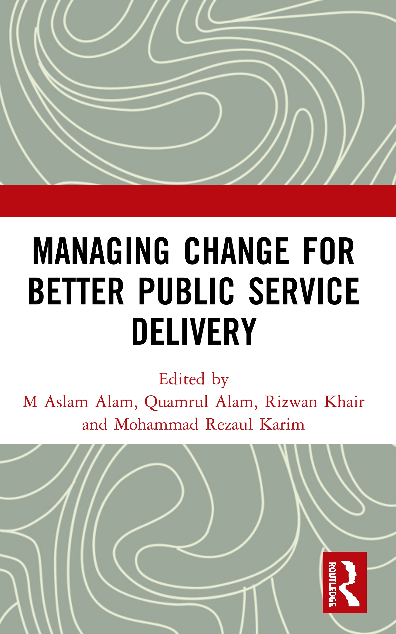 Managing Change for Better Public Service Delivery book cover